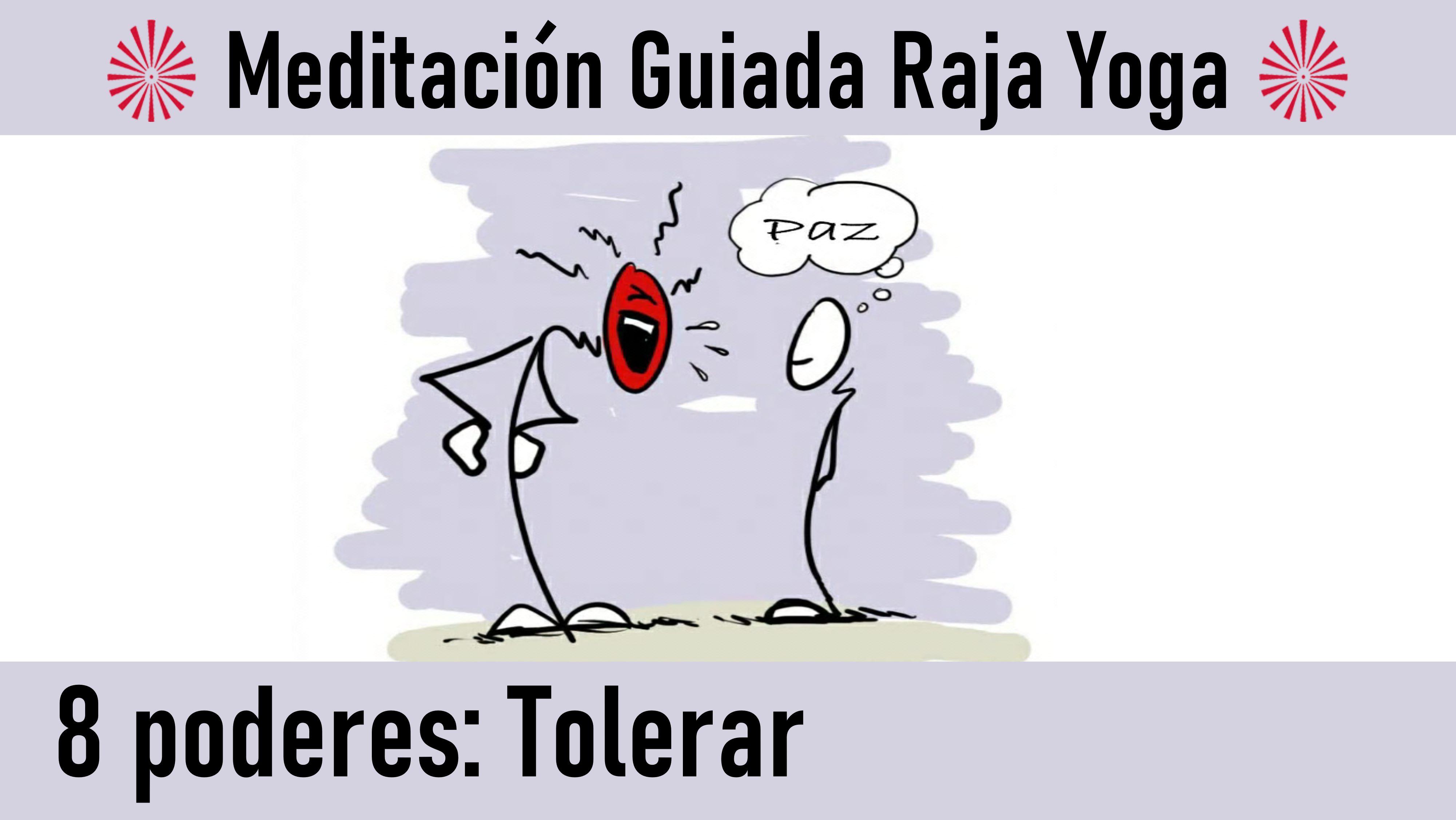 Meditación Raja Yoga. Los 8 poderes: Tolerar (23 Junio 2020) On-line desde Canarias