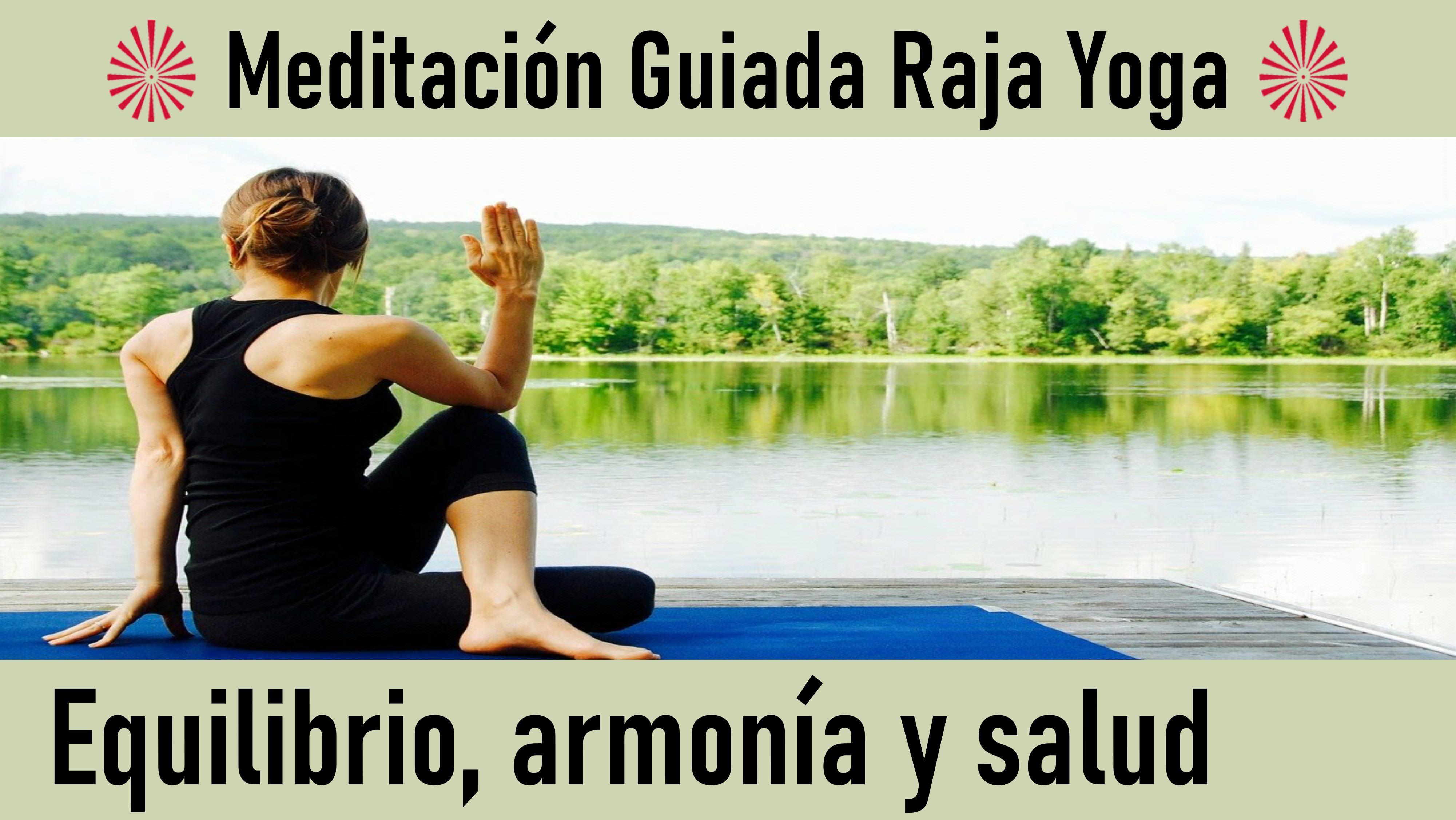 """Meditación Raja Yoga: """"Equilibrio, Armonía y Salud"""" (16 Mayo 2020) On-line desde Valencia"""