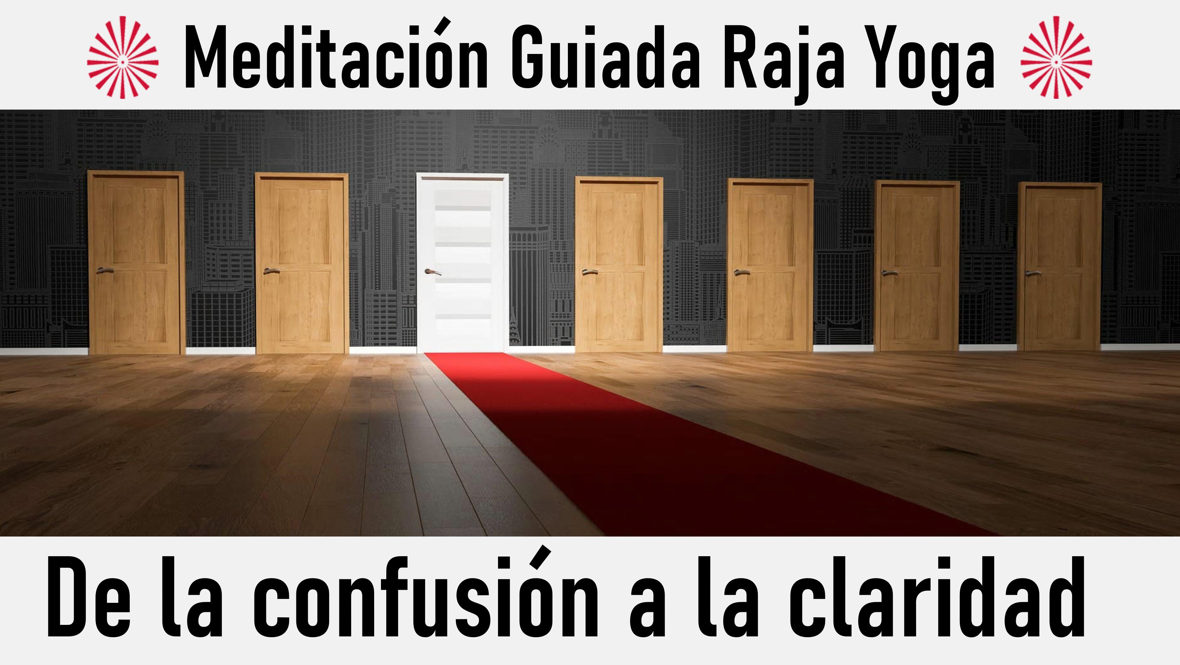 7 Junio 2020 Meditación Guiada: De la confusión a la claridad