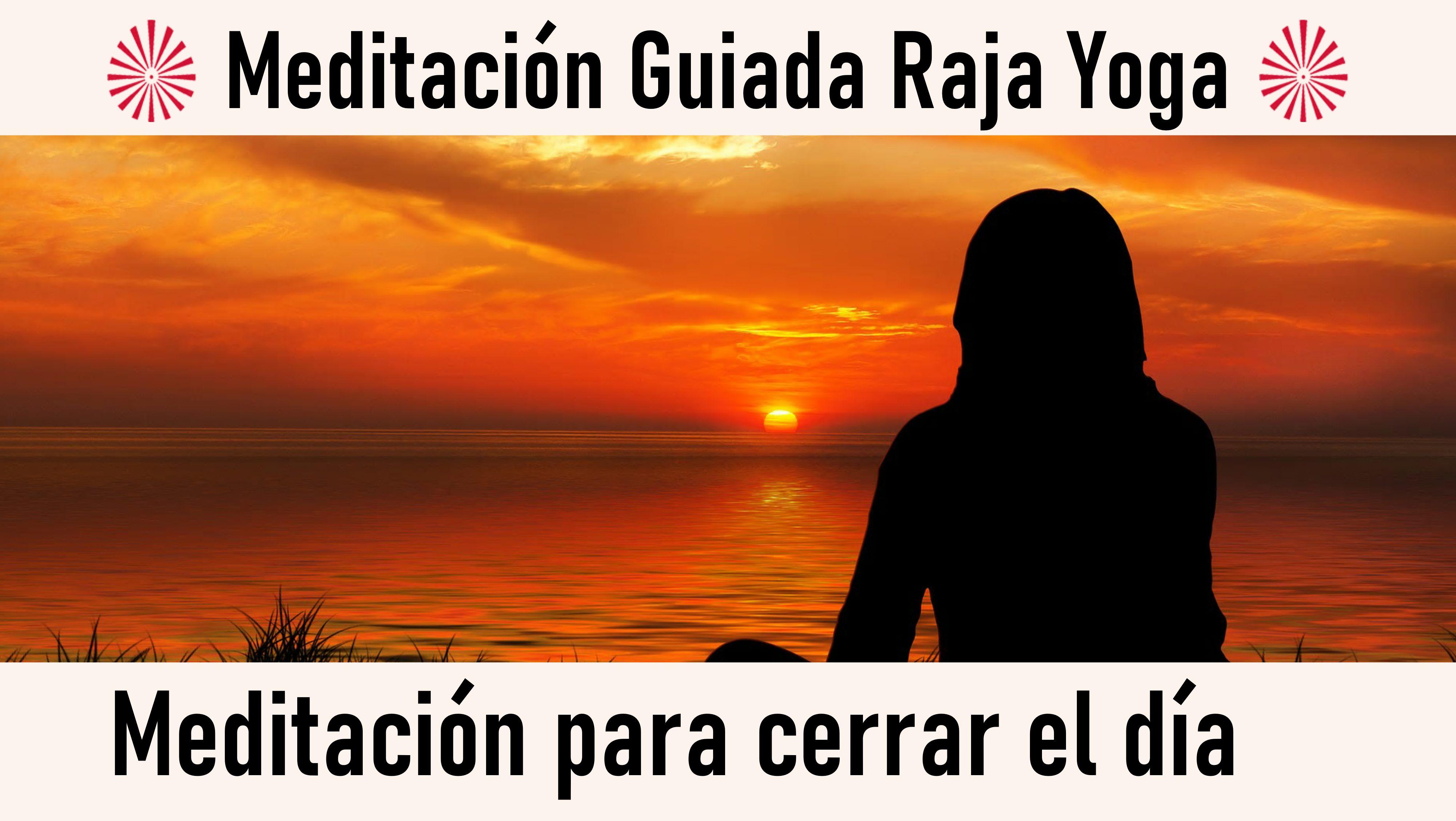 Meditación Raja Yoga: Meditación para cerrar el día (25 Septiembre 2020) On-line desde Madrid