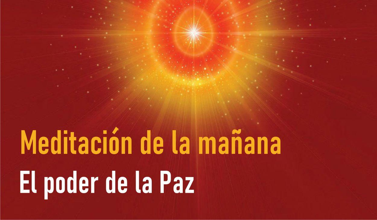 Meditación de la Mañana: El poder de la Paz  (5 Mayo 2020)