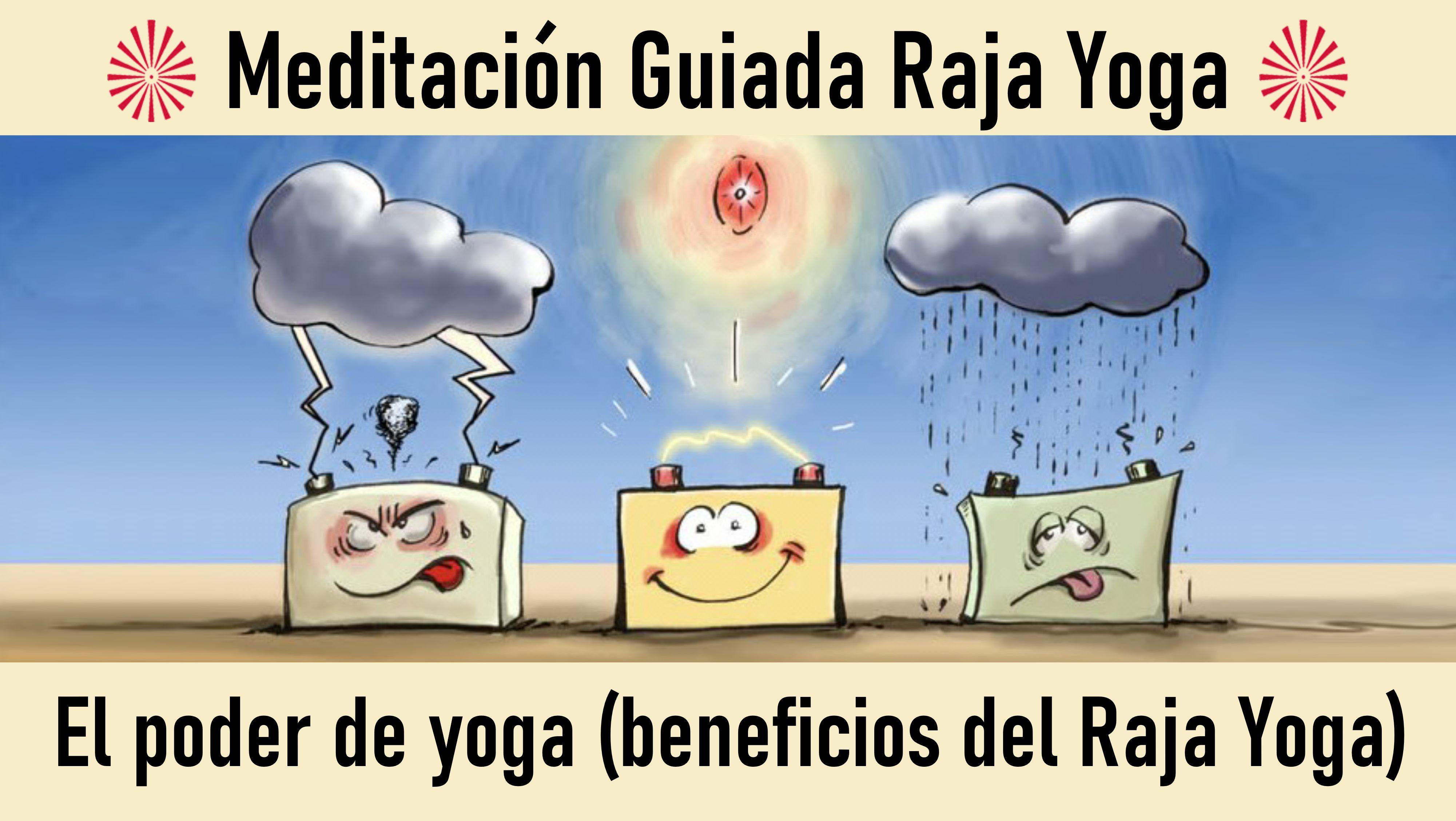 23 Septiembre 2020  Meditación Guiada: El poder de yoga-beneficios del Raja Yoga