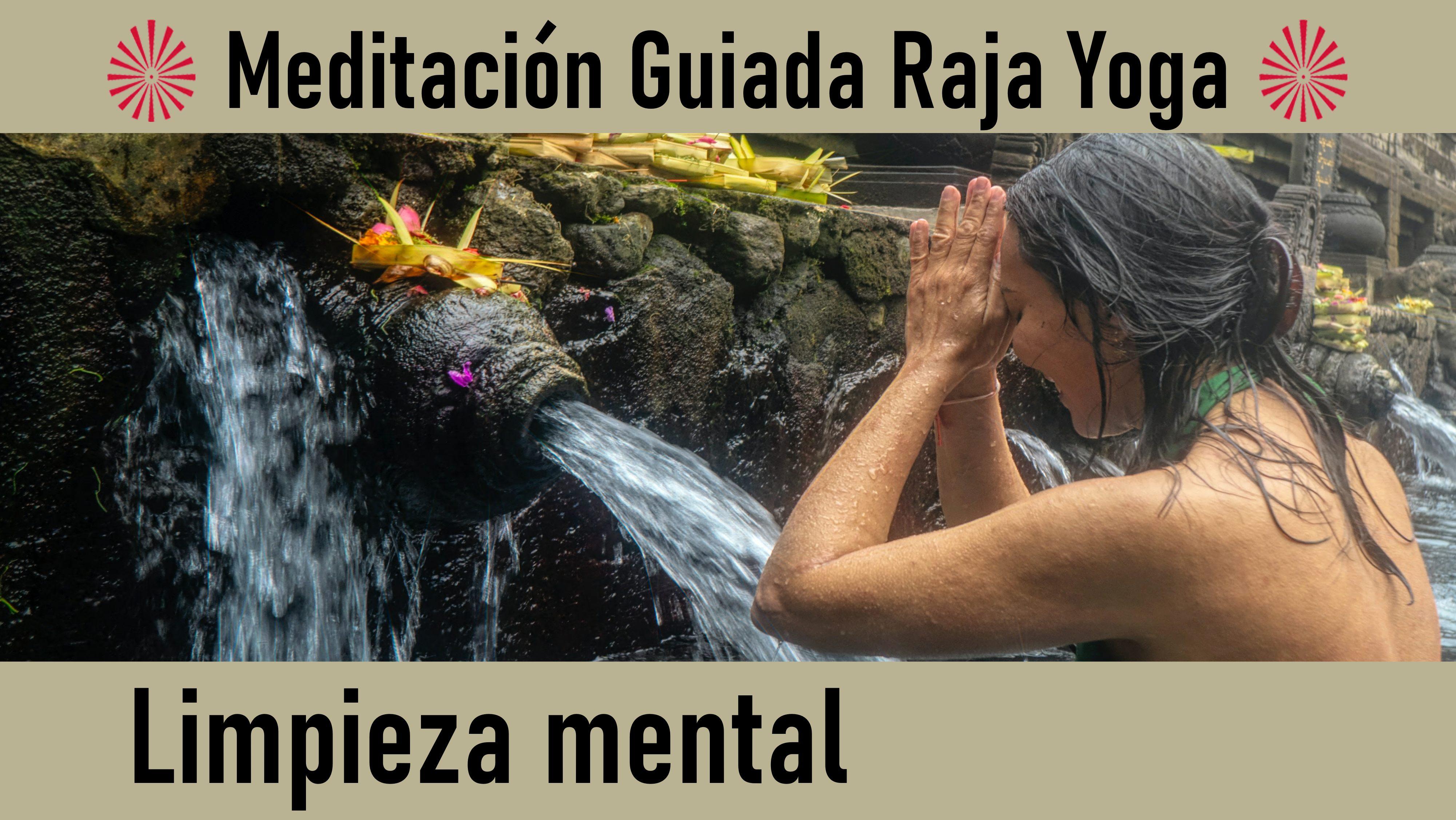 Meditación Raja Yoga: Limpieza mental (4 Septiembre 2020) On-line desde Madrid