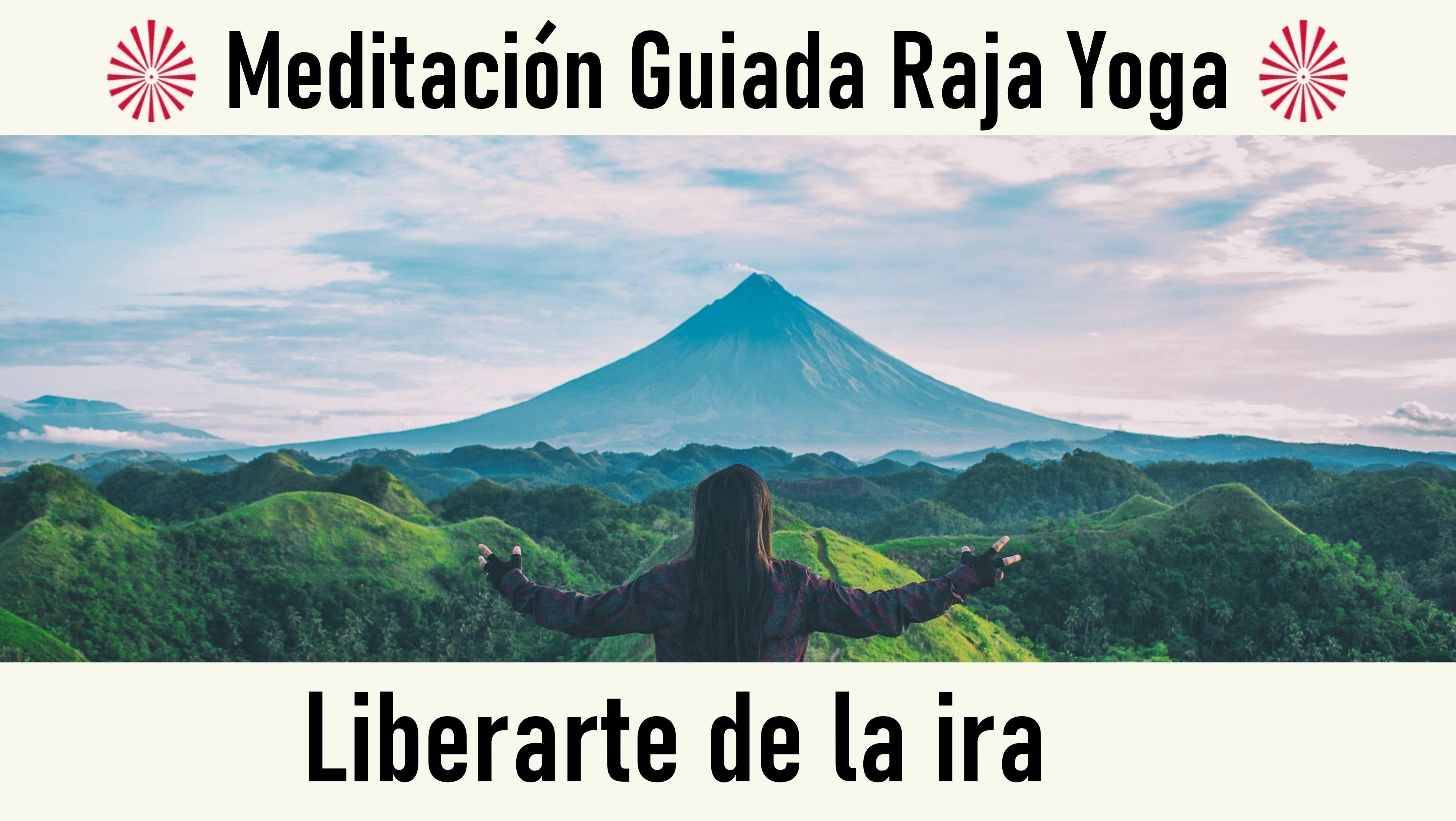 Meditación Raja Yoga: Liberarte de la ira (26 Septiembre 2020) On-line desde Valencia