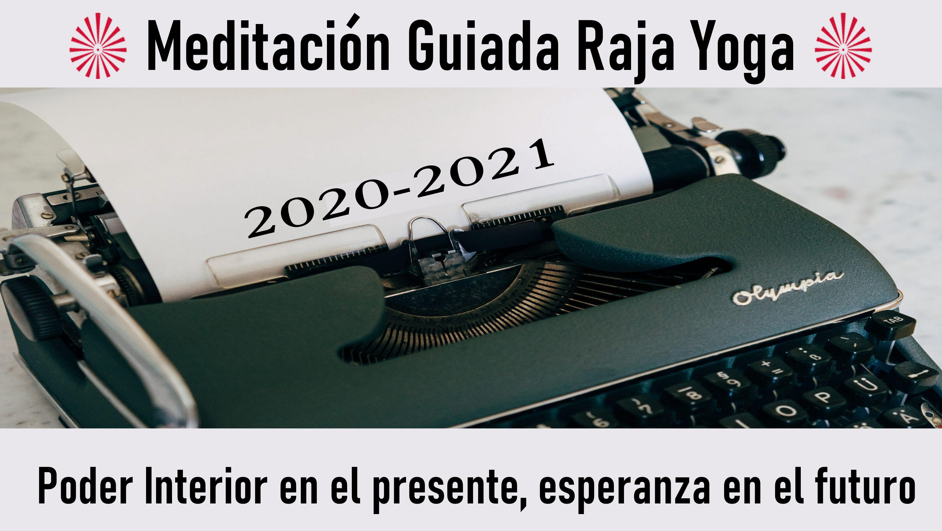 Meditación Raja Yoga: Poder Interior en el presente, esperanza en el futuro (31 Agosto 2020) On-line desde Madrid