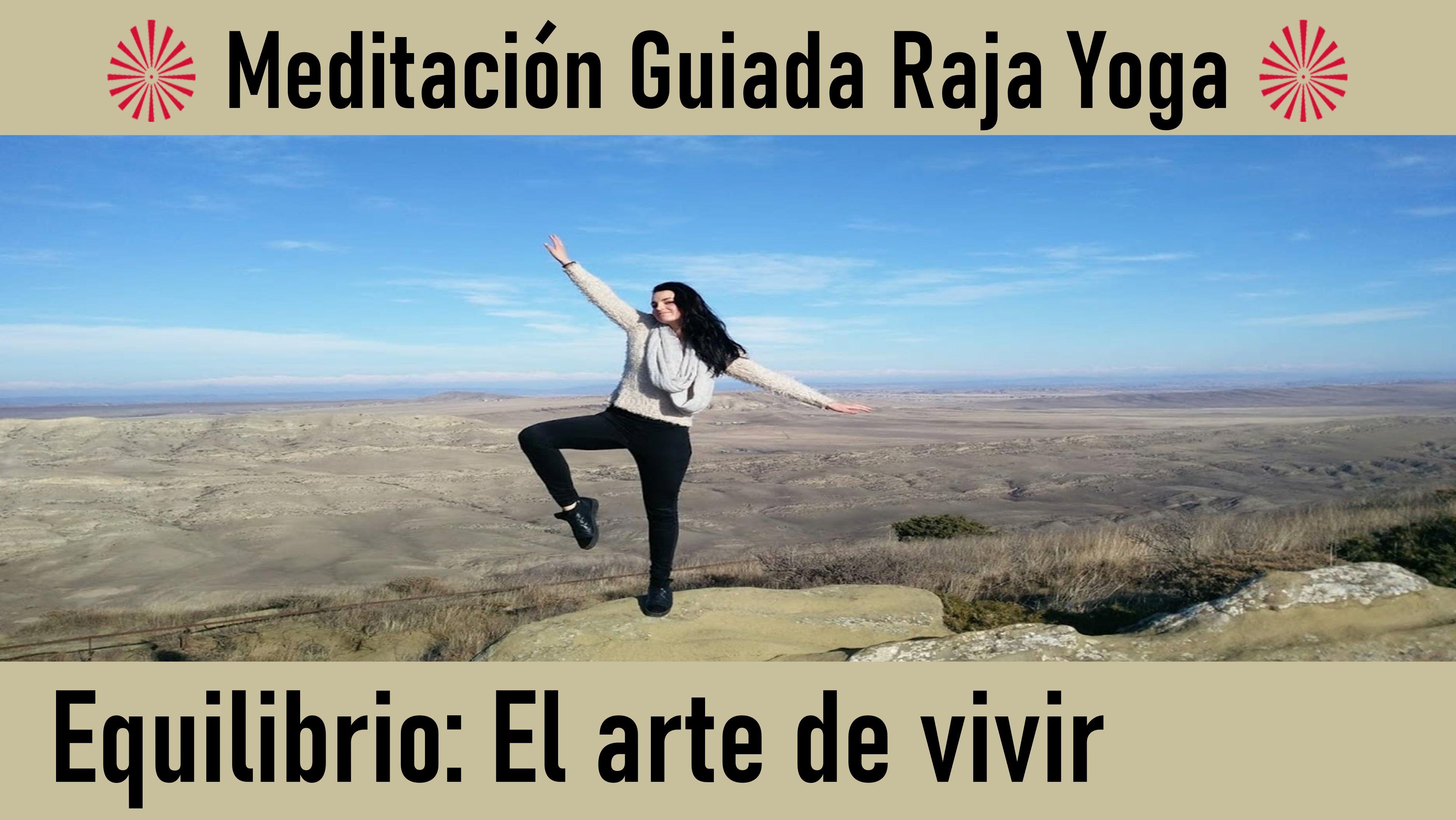 Meditación Raja Yoga: Equilibrio  El arte de vivir (3 Junio 2020) On-line desde Sevilla