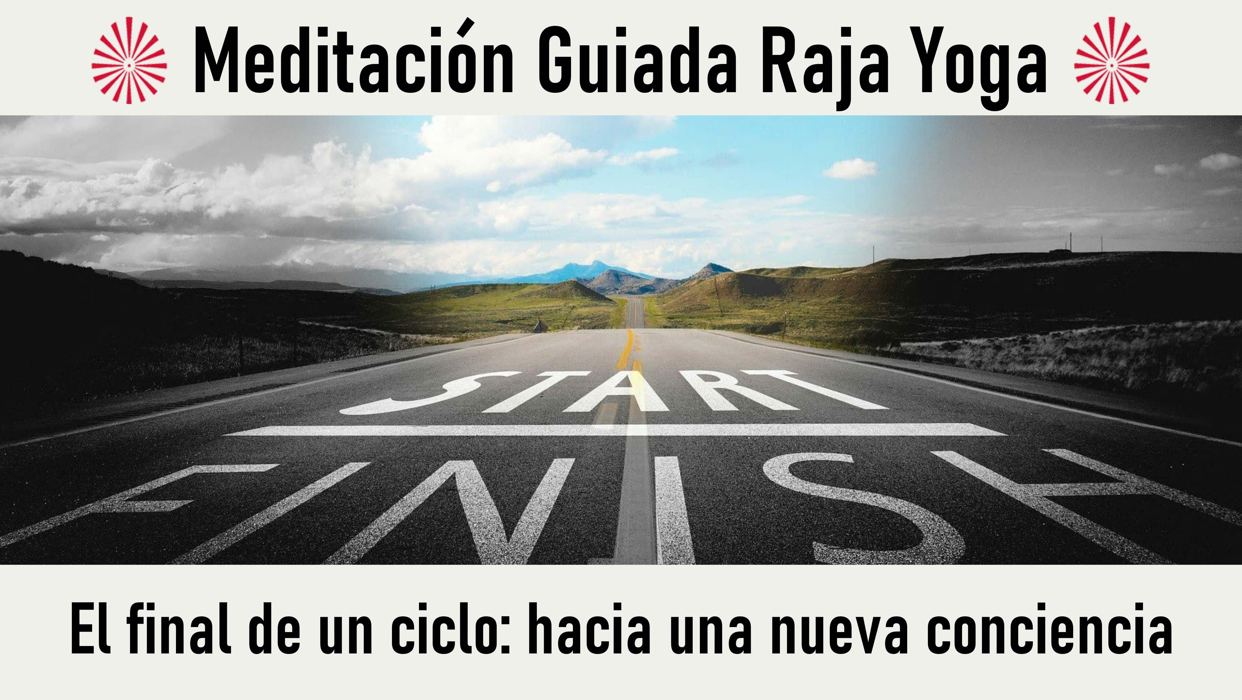 Meditación  Raja Yoga: El final de un ciclo  hacia una nueva conciencia (30 Agosto 2020) On-line desde Valencia