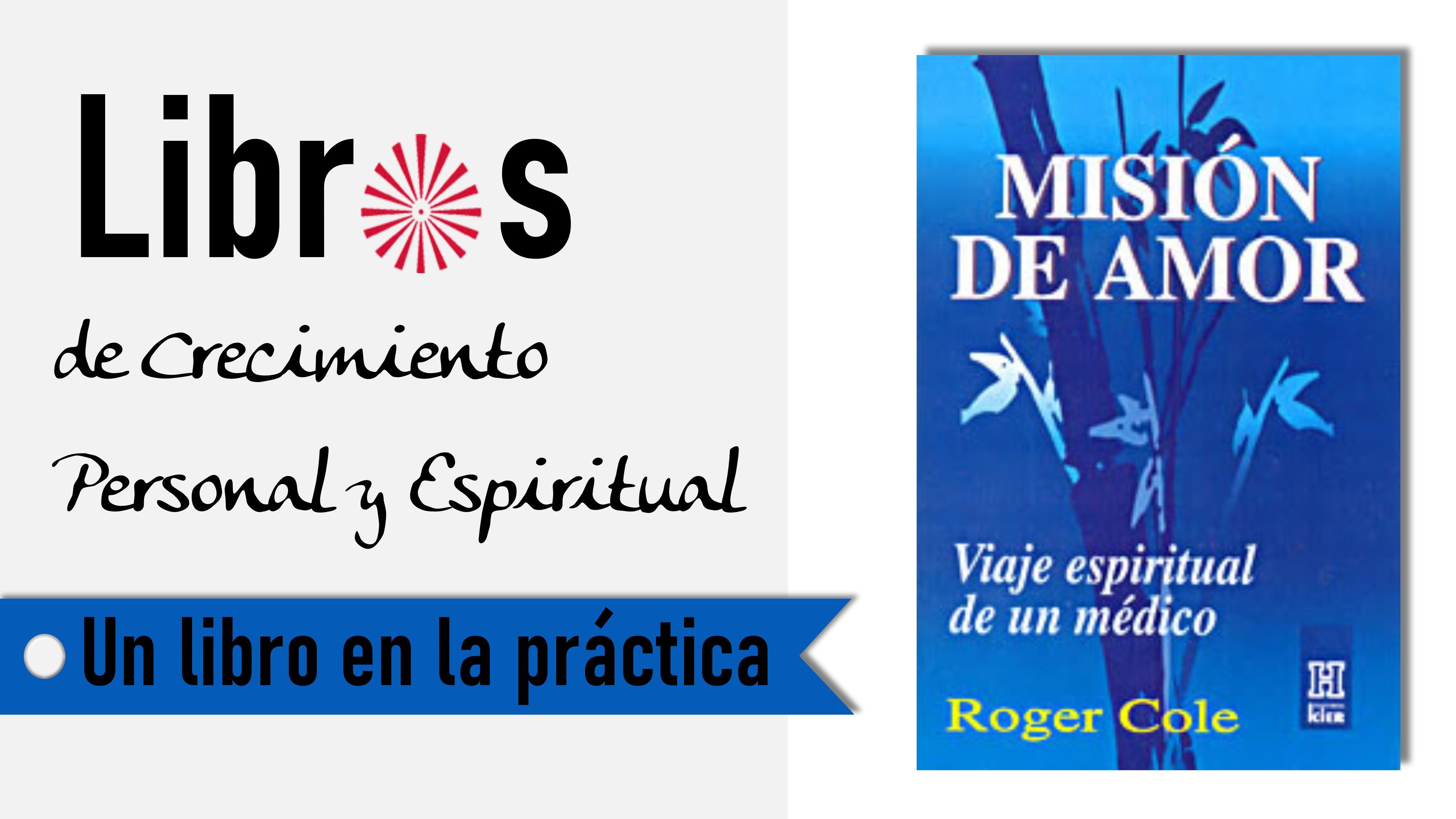Un libro en la práctica - Misión de Amor: Cómo afrontar la enfermedad y la muerte (29 Septiembre 2020) On-line desde Barcelona