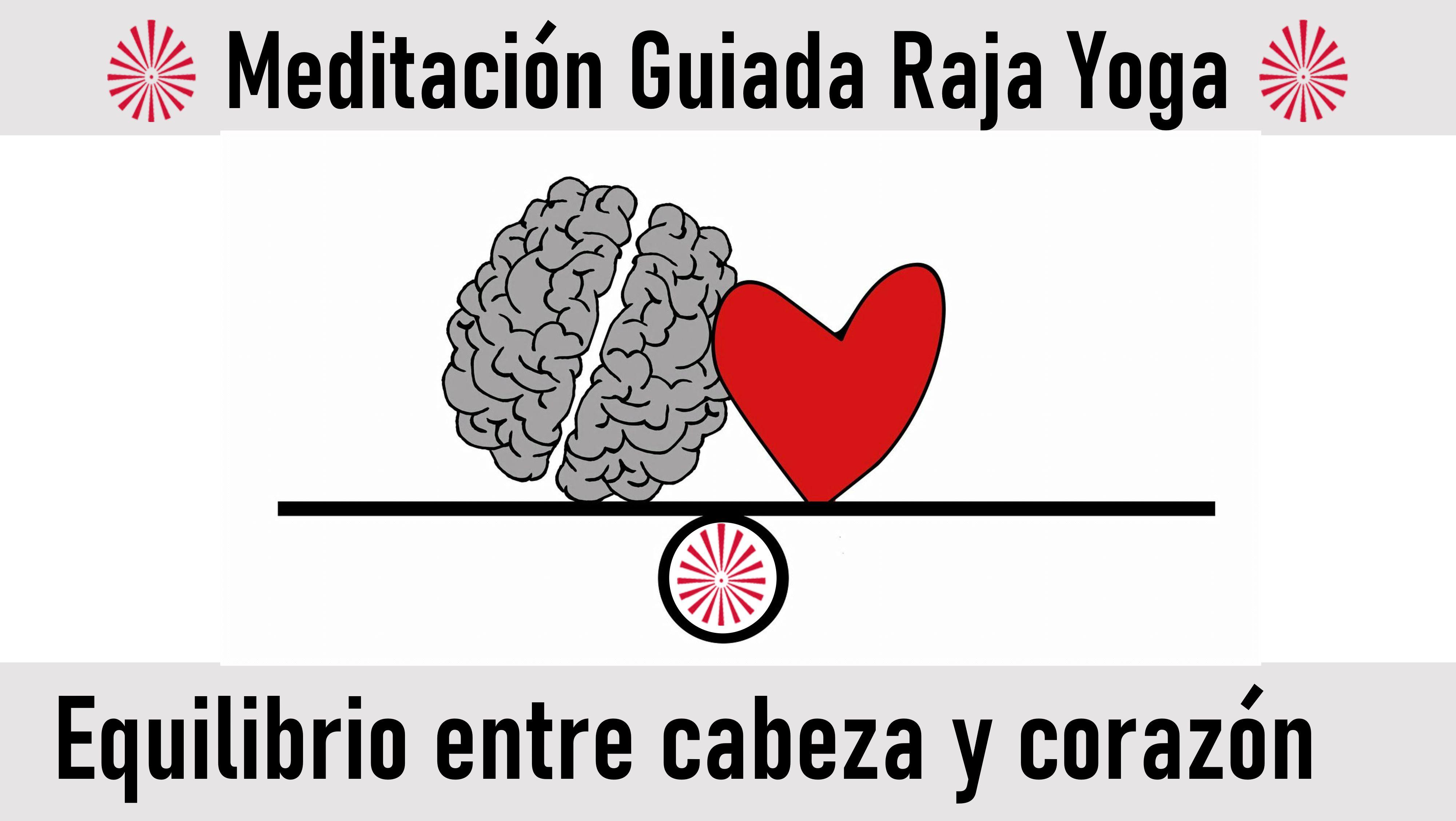 Meditación Raja Yoga: Equilibrio entre cabeza y corazón (27 Julio 2020) On-line desde Madrid