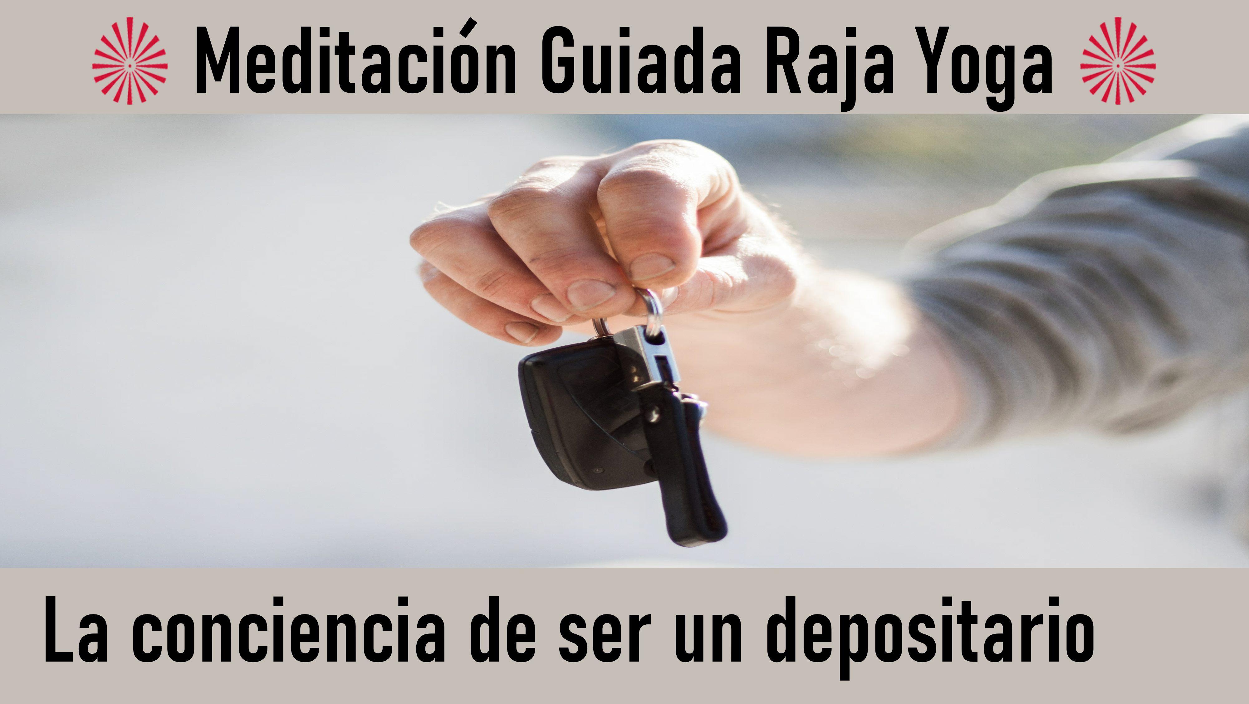 Meditación Raja Yoga: La conciencia de ser un depositario (16 Septiembre 2020) On-line desde Madrid