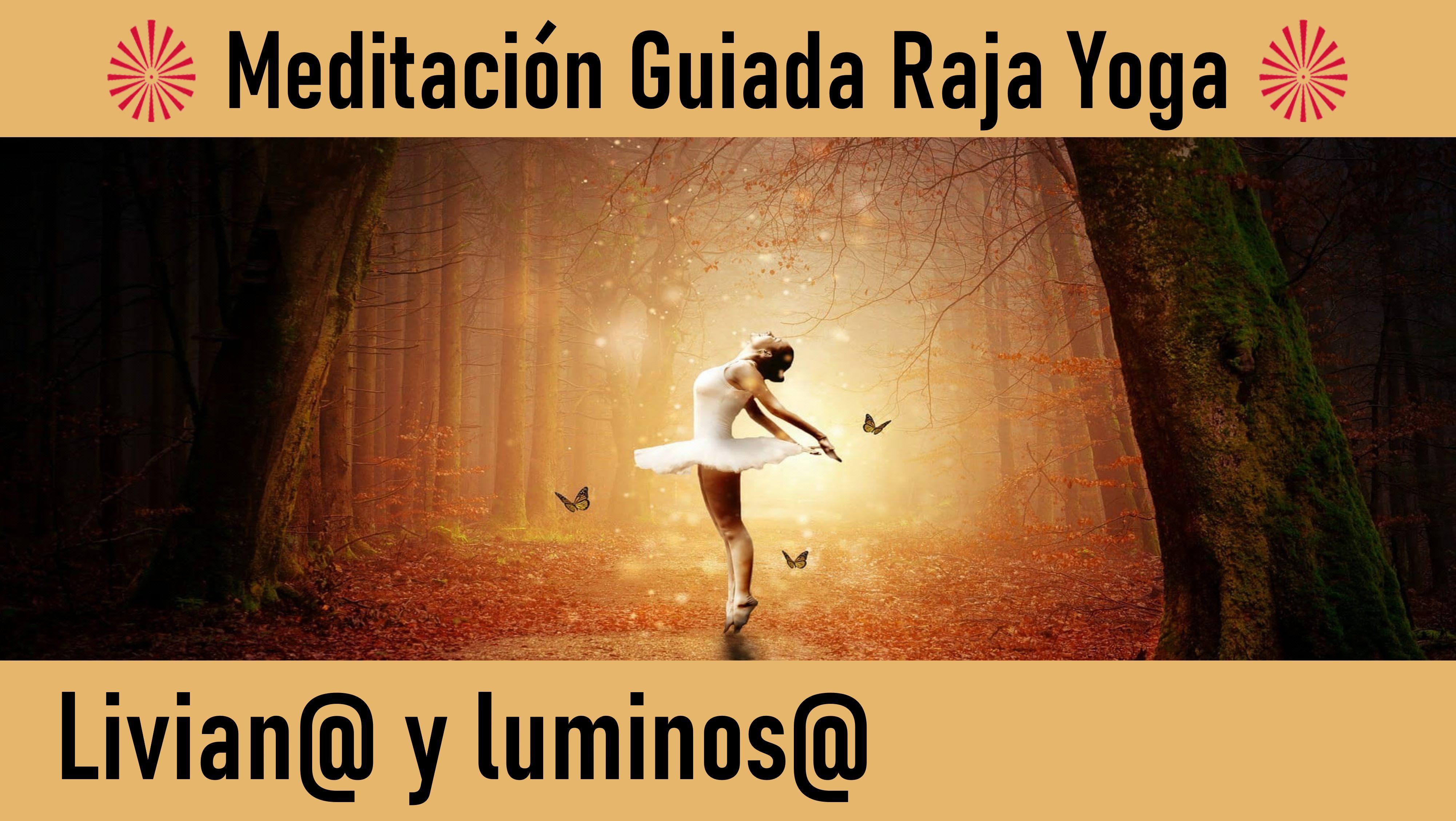 23 Mayo 2020  Meditación Guiada: Livian@ y luminos@