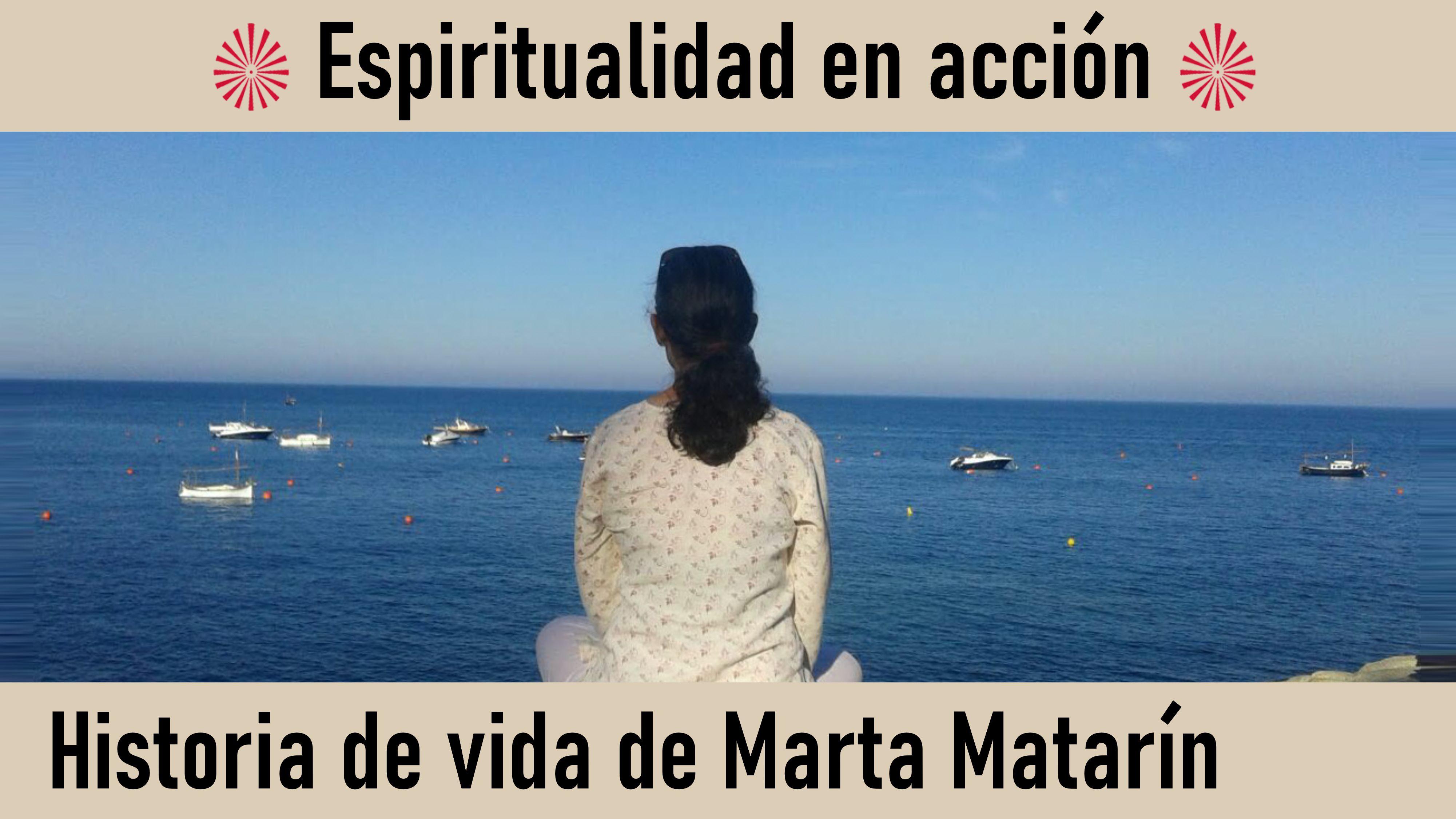 Espiritualidad en acción. Historia de vida de Marta Matarín (12 Junio 2020) On-line desde Barcelona
