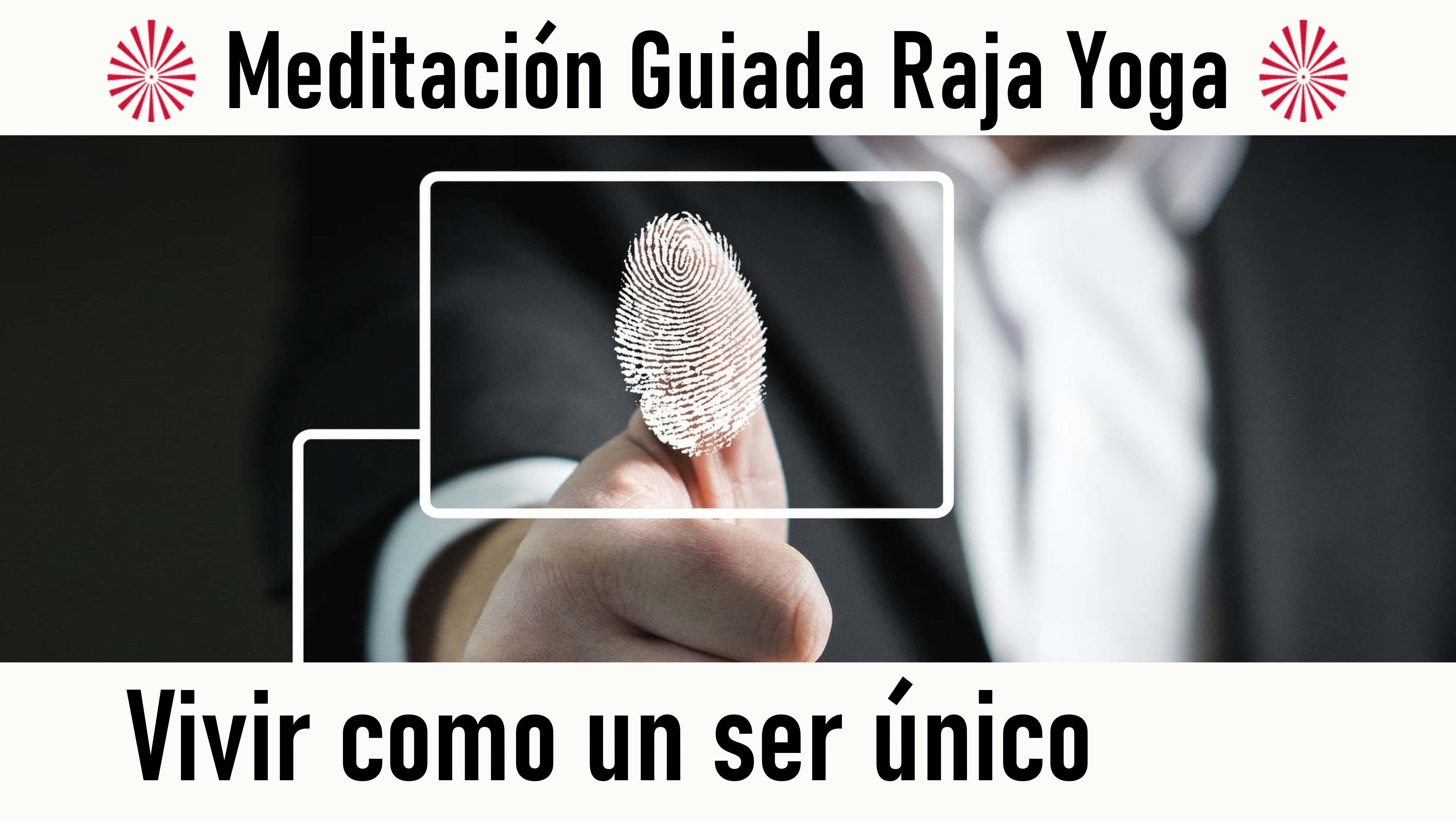 Meditación Raja Yoga: Vivir como un ser único (17 Agosto 2020) On-line desde Madrid