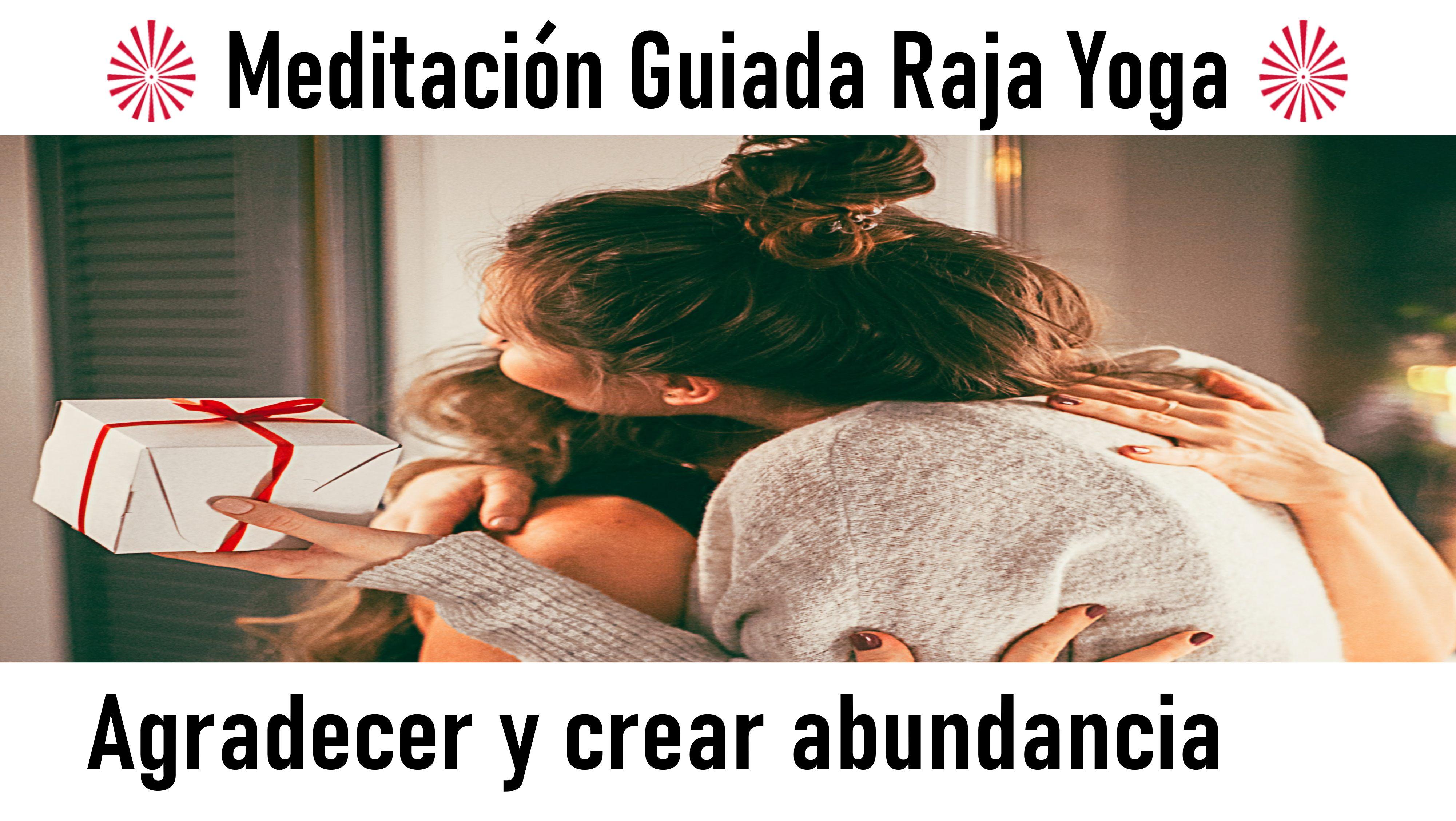 13 Septiembre 2020 Meditación guiada: Agradecer y crear abundancia
