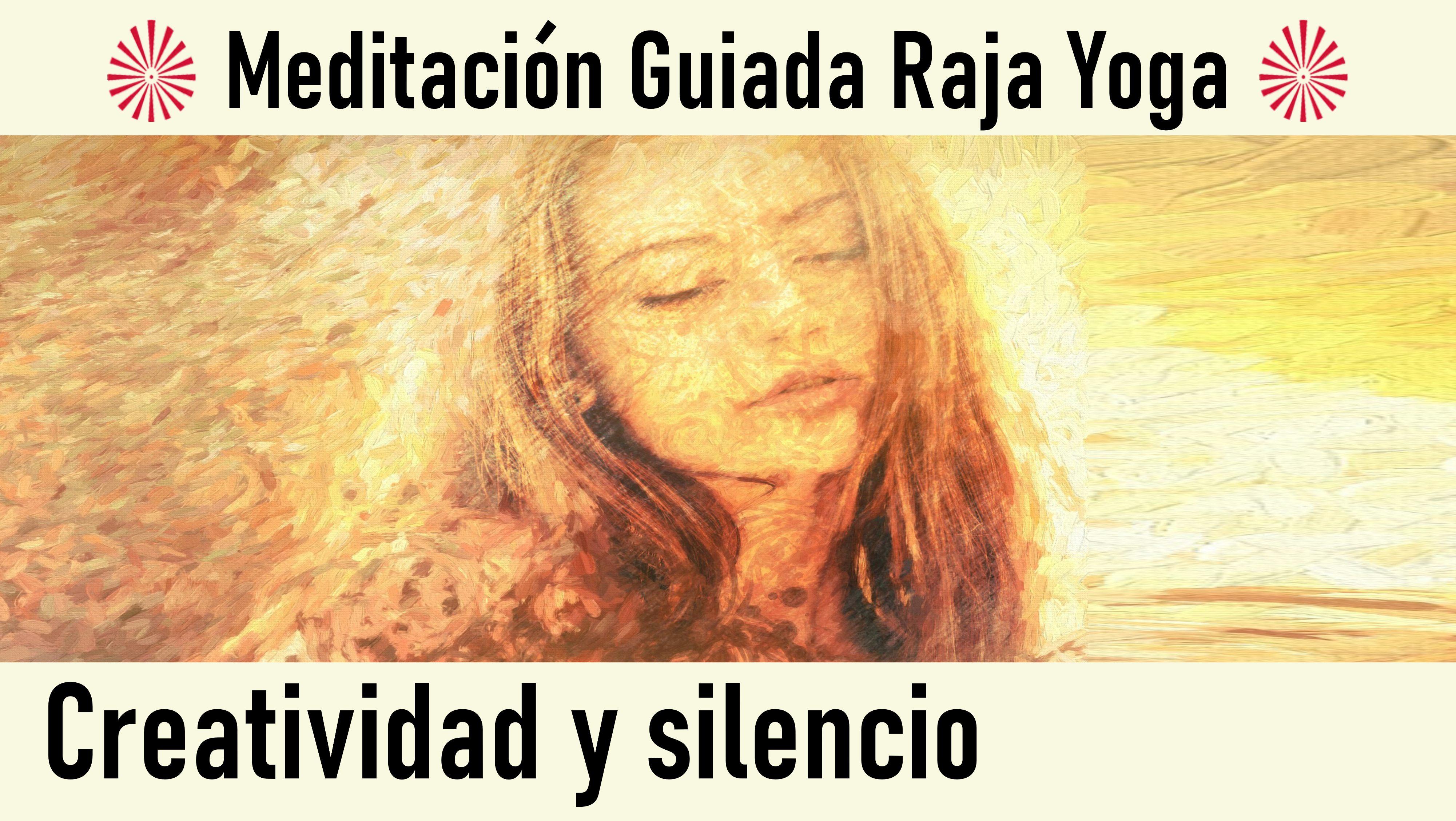 Meditación Raja Yoga: Creatividad y silencio (7 Agosto 2020) On-line desde Madrid
