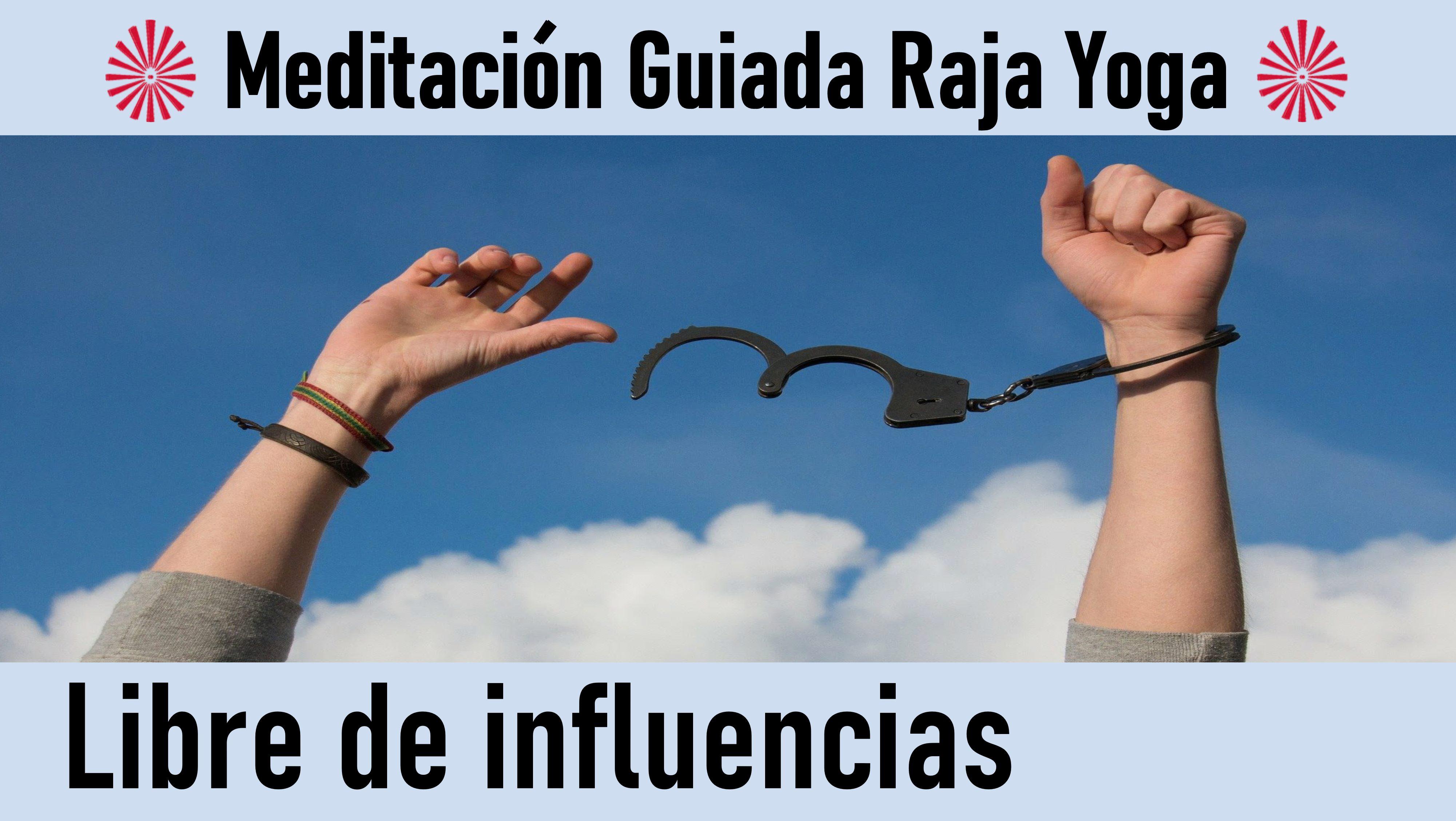 Meditación Raja Yoga: Libre de influencias (5 Julio 2020) On-line desde Sevilla