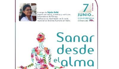 Sanar desde el Alma (7 Junio 2017) En Barcelona
