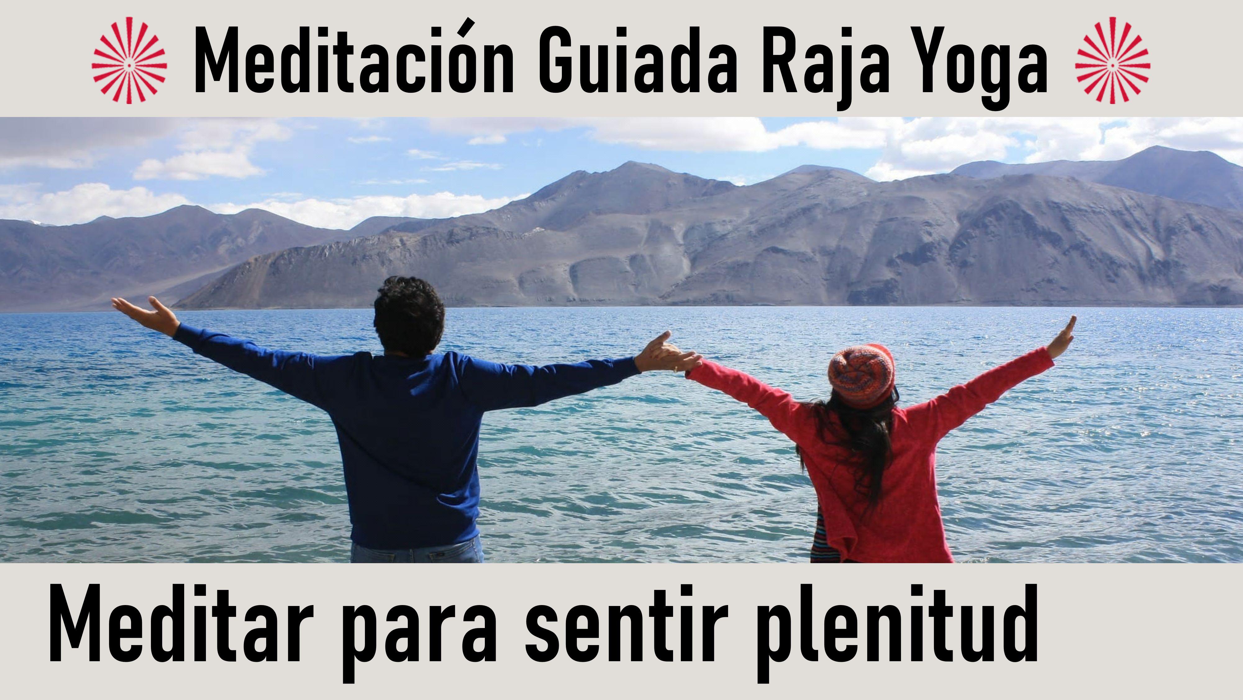3 Junio 2020 Meditación Guiada: Meditar para sentir plenitud