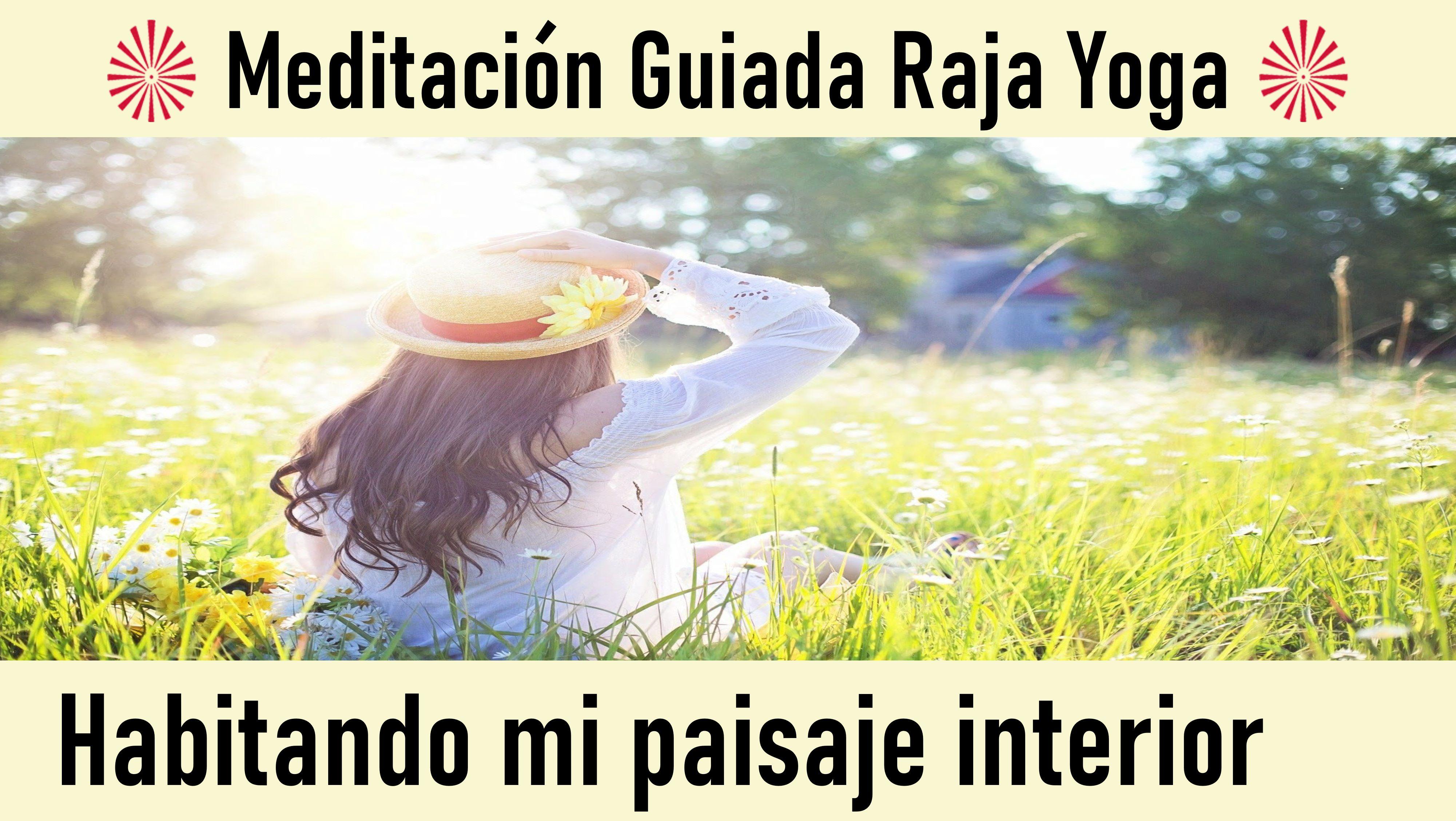 22 Mayo 2020 Meditación Guiada: Habitando mi paisaje interior