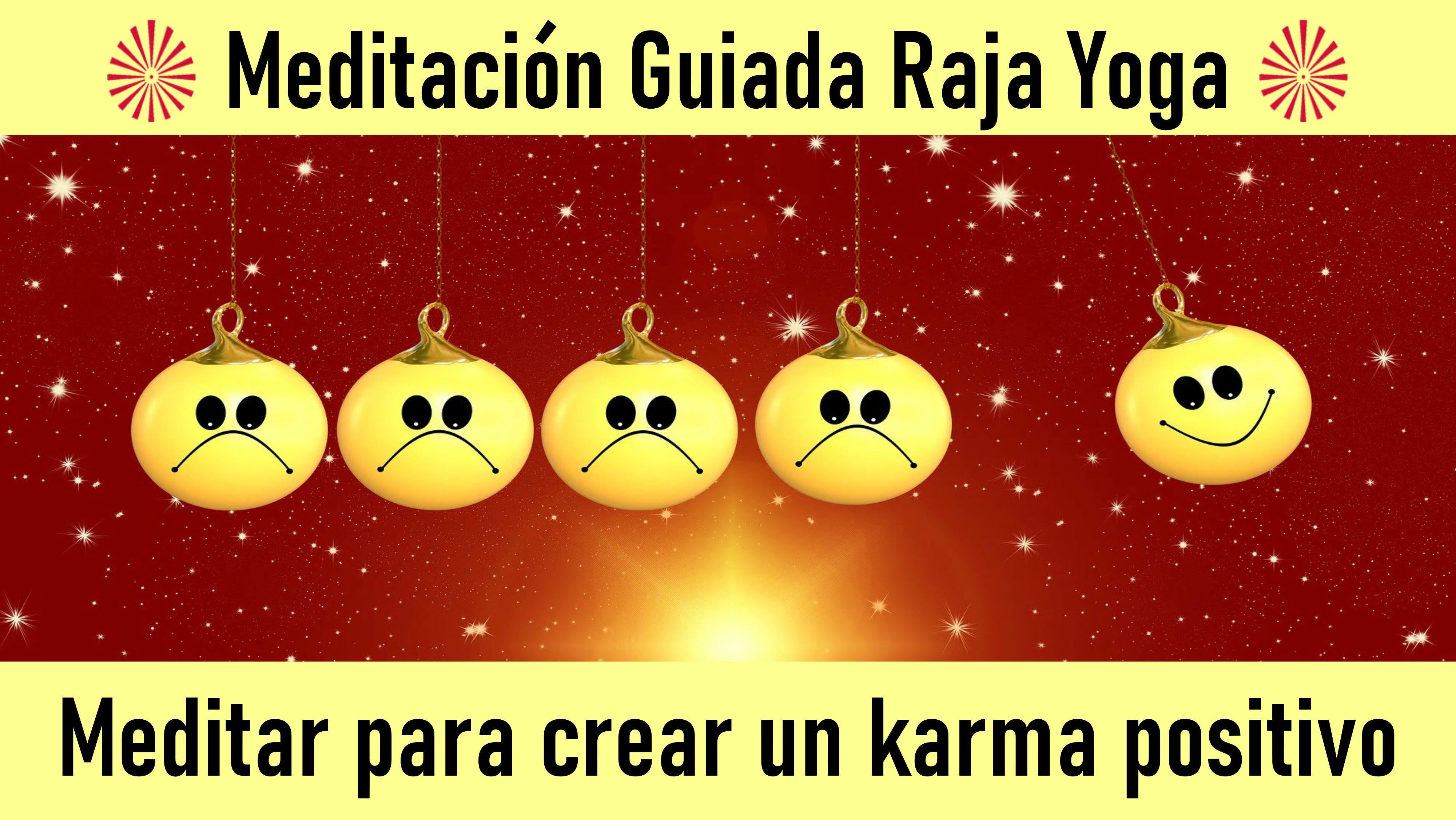 15 Julio 2020 Meditación Guiada:Meditar para crear un karma positivo