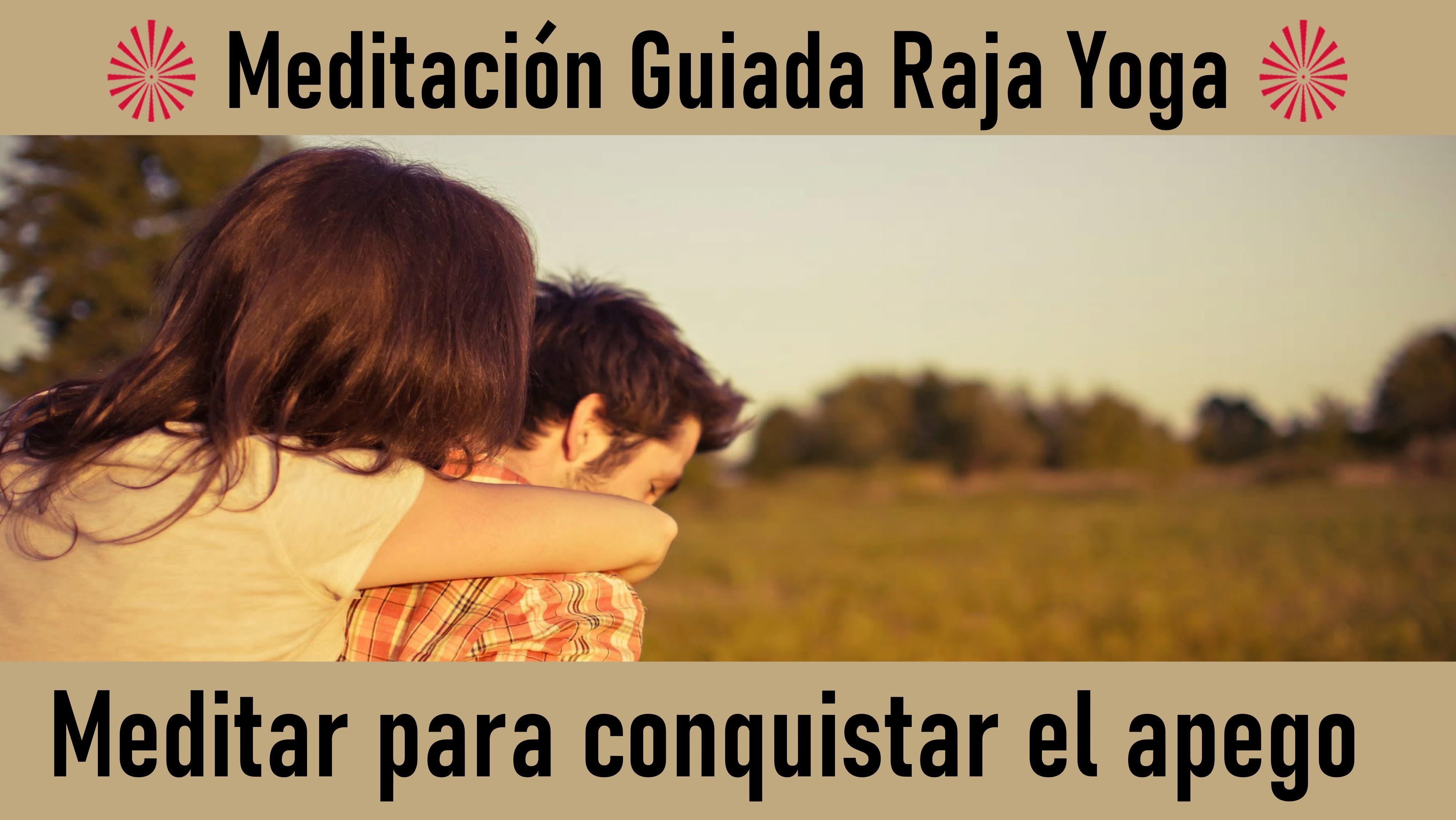 17 Junio 2020 Meditación Guiada: Meditar para conquistar el apego