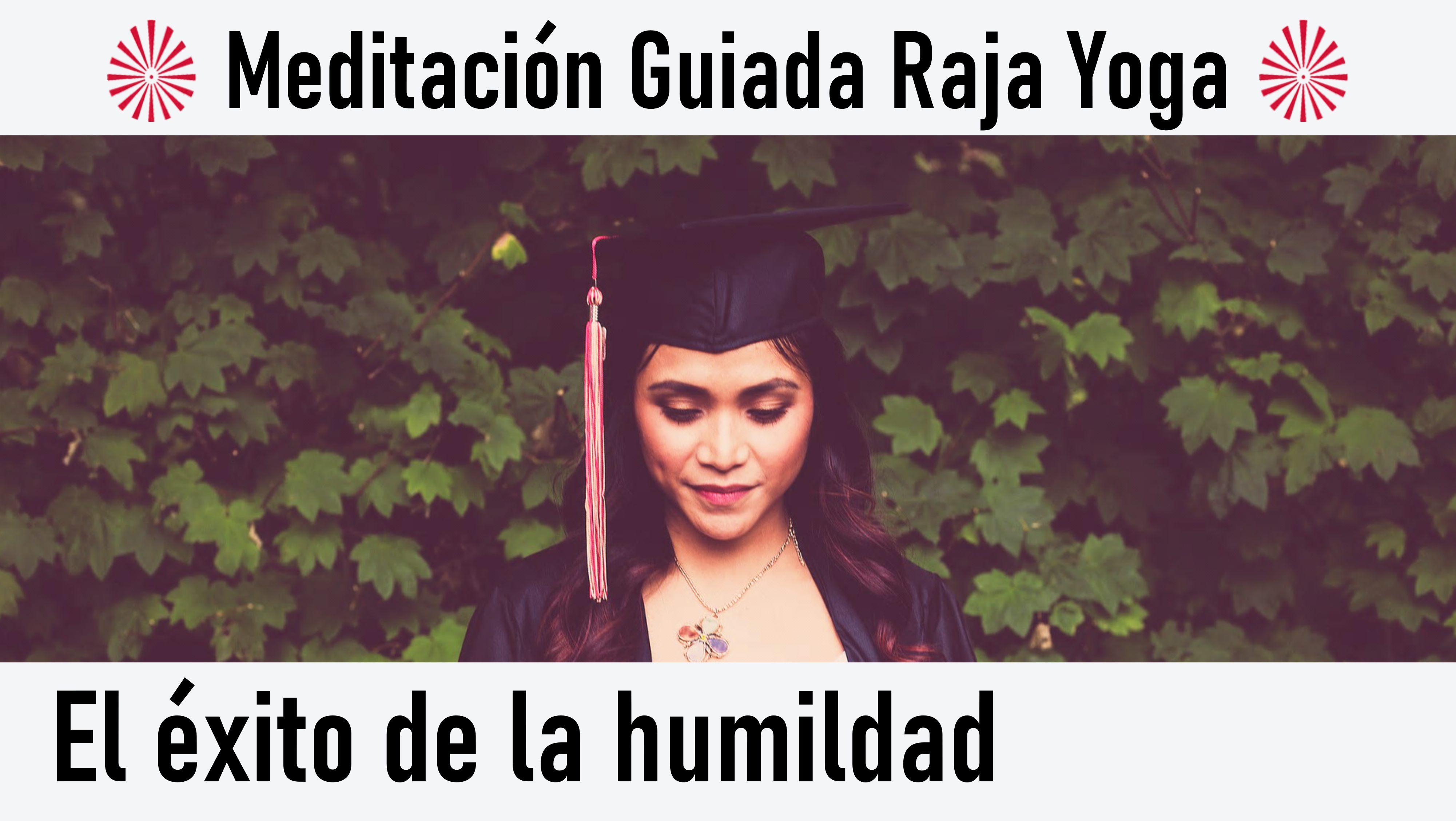 Meditación Raja Yoga: El éxito de la humildad (29 Junio 2020) On-line desde Madrid