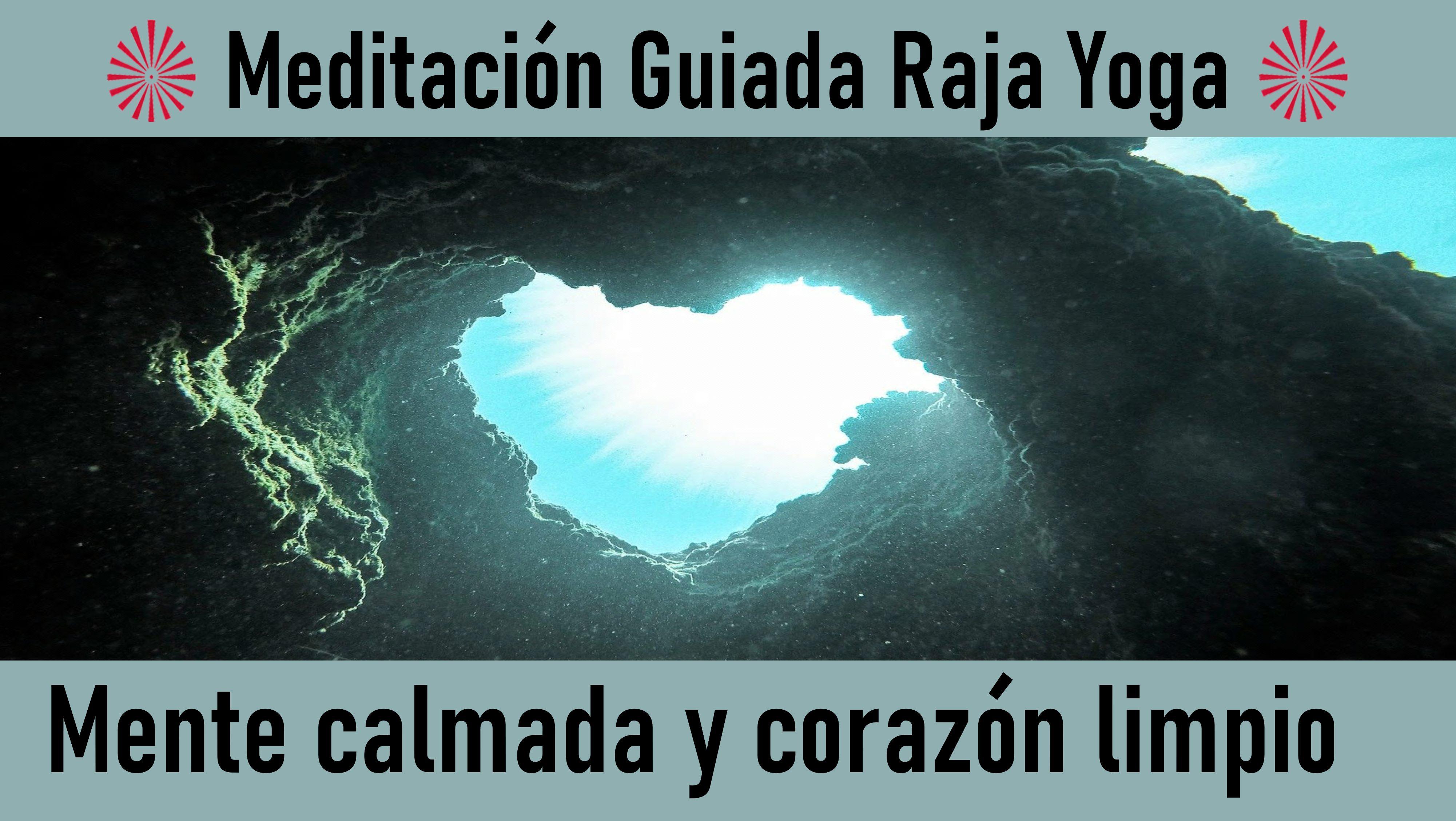 Meditación Raja Yoga: Mente calmada y corazón limpio (27 Mayo 2020) On-line desde Madrid