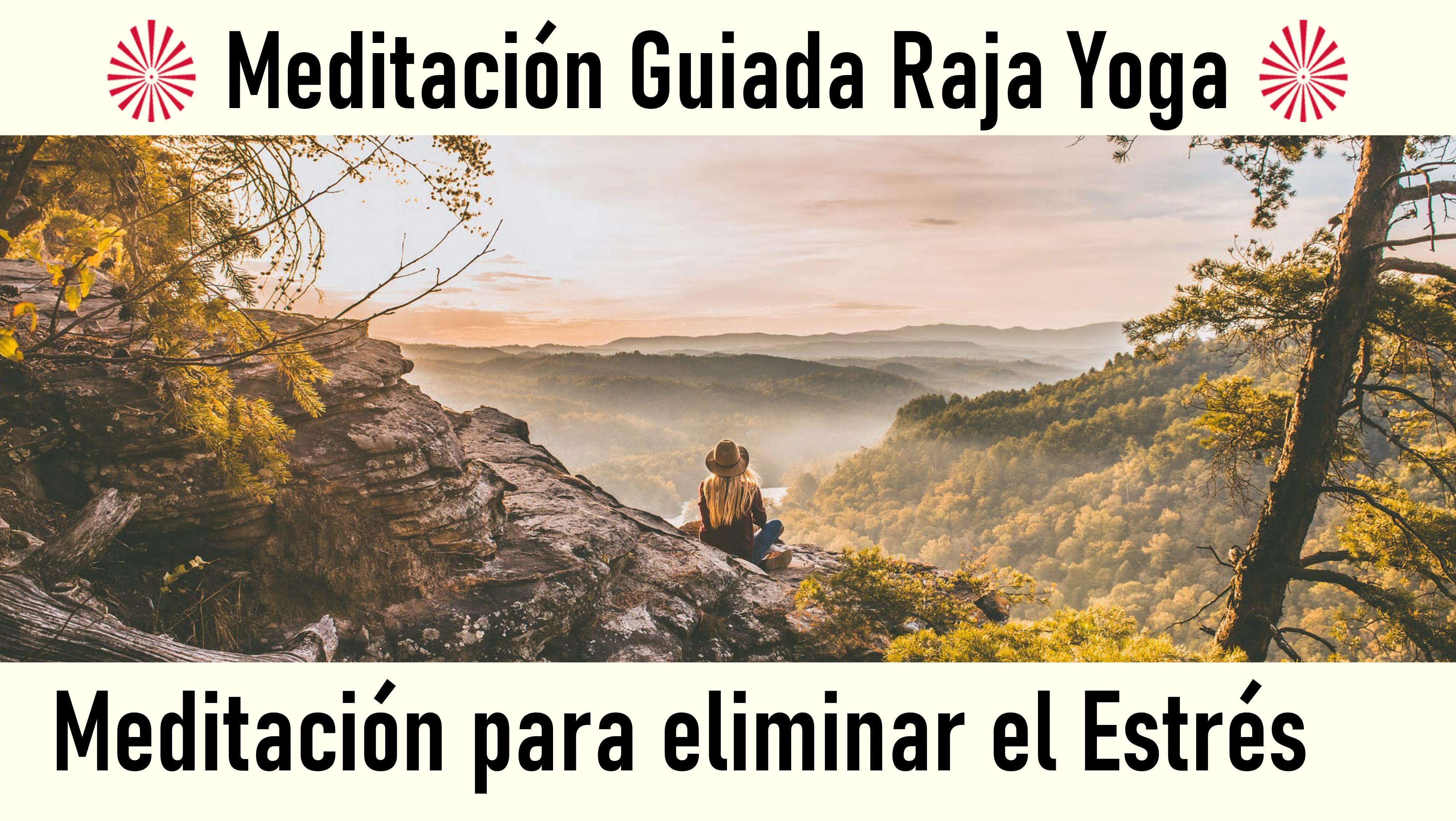30 Junio 2020 Meditación Guiada: Meditación para eliminar el estrés