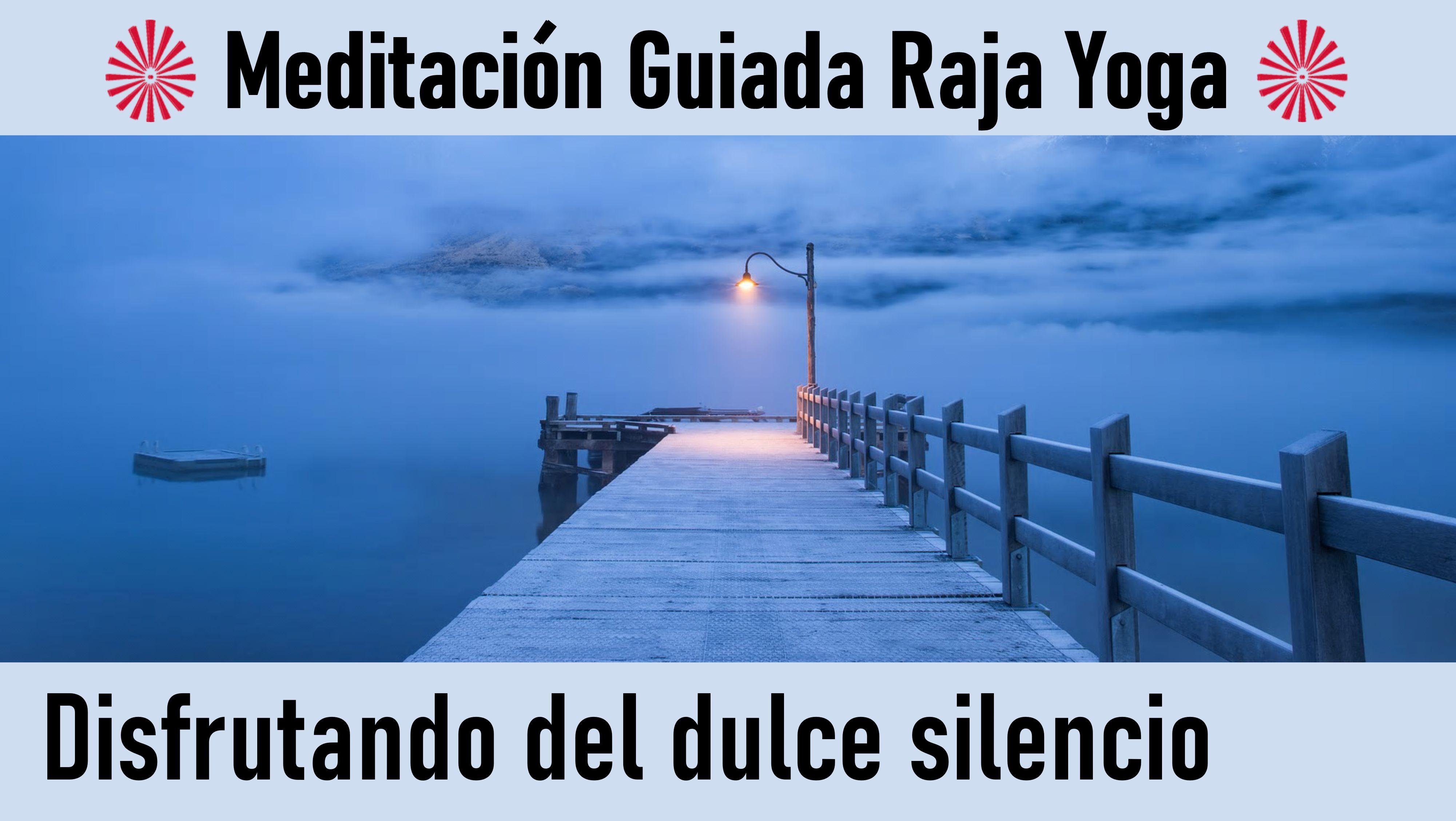 Meditación Raja Yoga:Disfrutando del dulce silencio (26 Junio 2020) On-line desde Sevilla