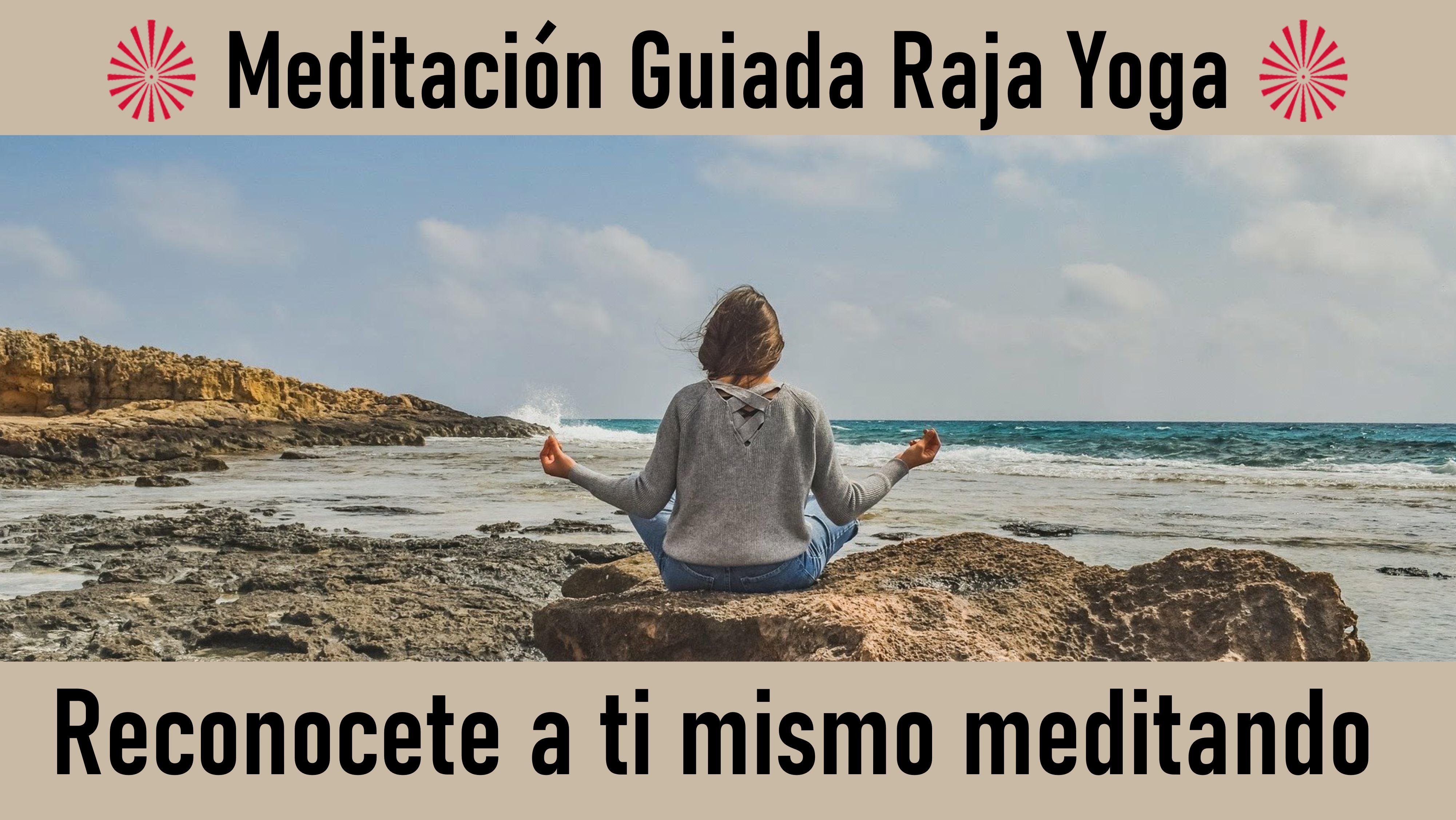 8 Julio 2020 Meditación Guiada: Reconócete a ti mismo meditando