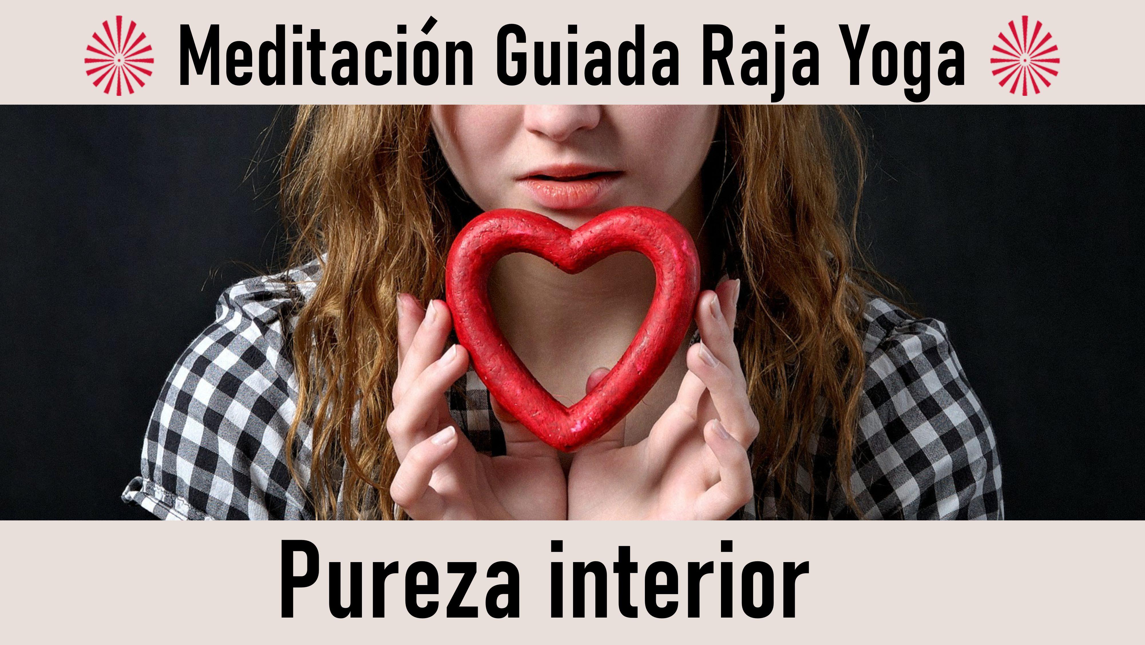 17 Julio 2020 Meditación guiada: Pureza interior