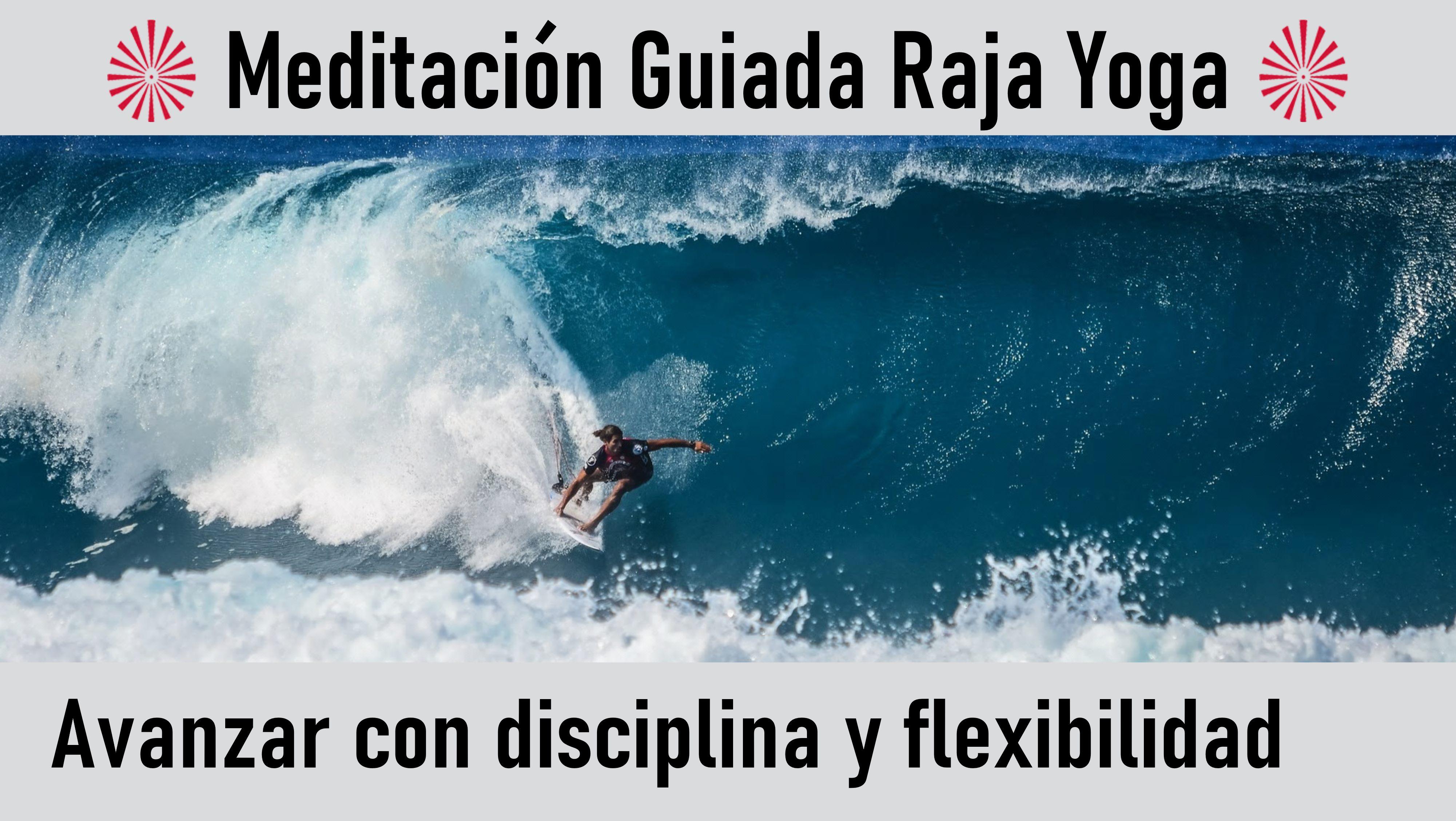 MeditaciónRaja Yoga: Avanzar con disciplina y flexibilidad (15 Agosto 2020) On-line desde Valencia