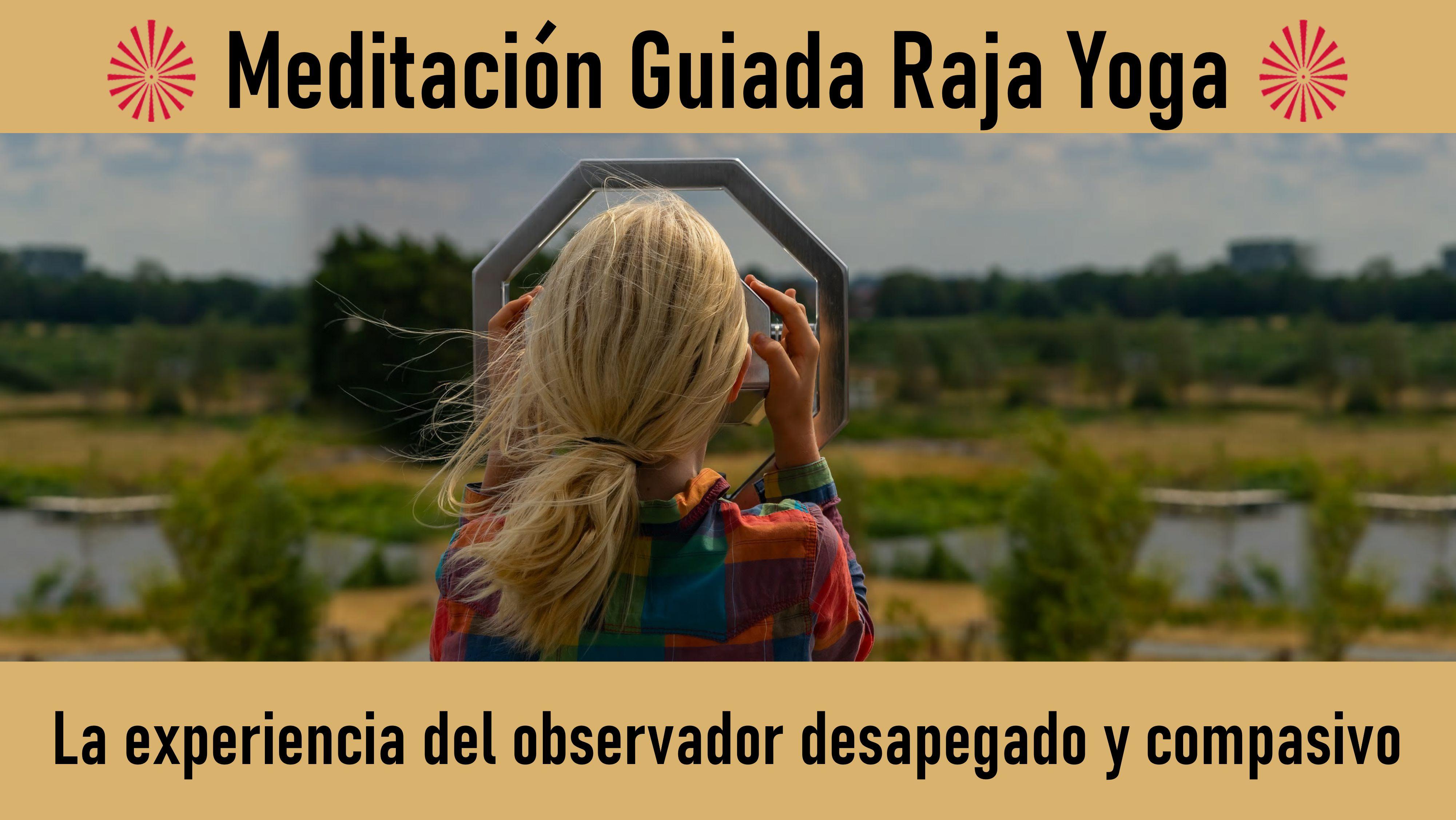 2 Julio 2020 Meditación Guiada; La experiencia del observador desapegado y compasivo