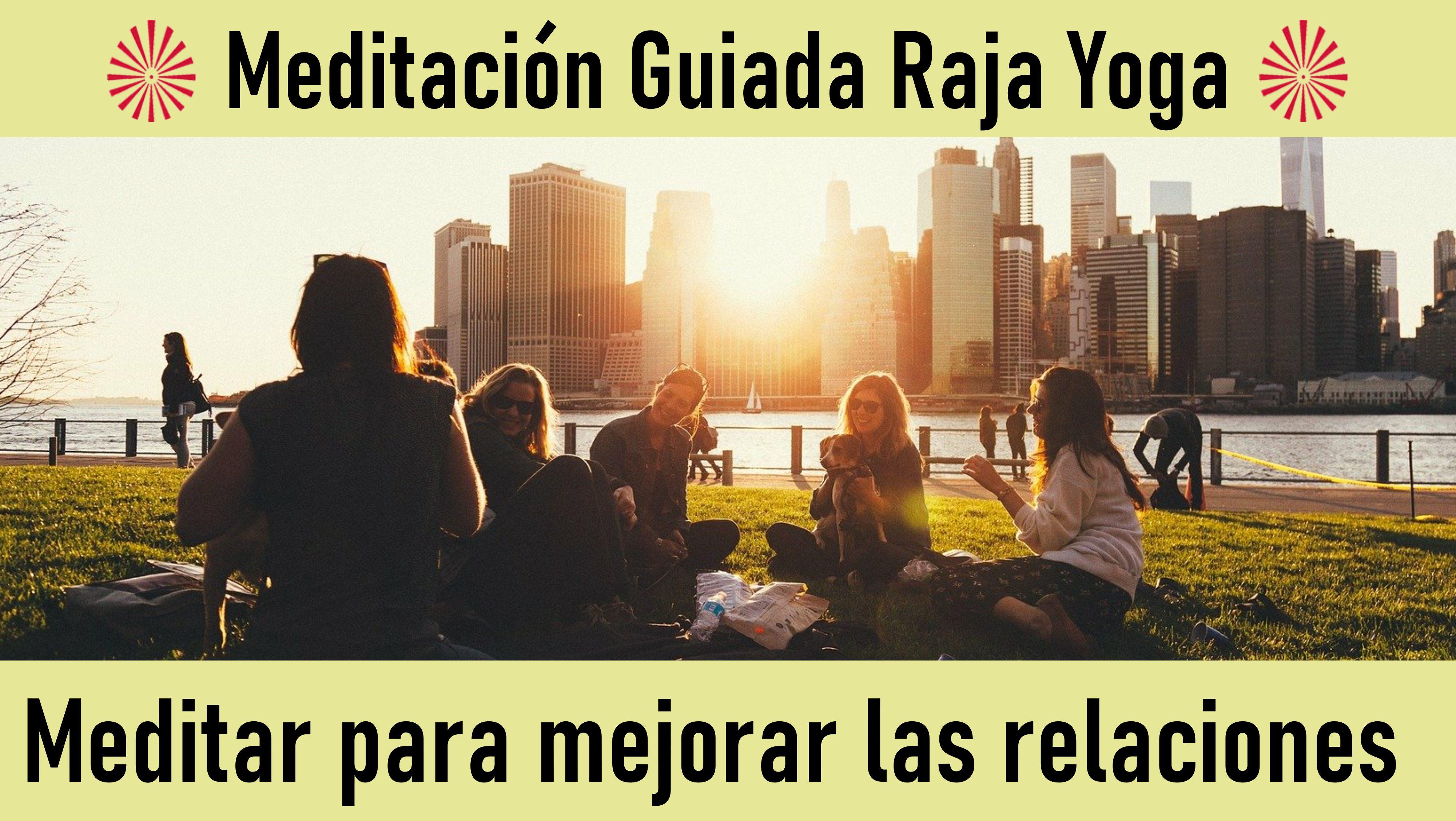 Meditación Raja Yoga: Meditar para Mejorar las Relaciones (20 Mayo 2020) On-line desde Sevilla