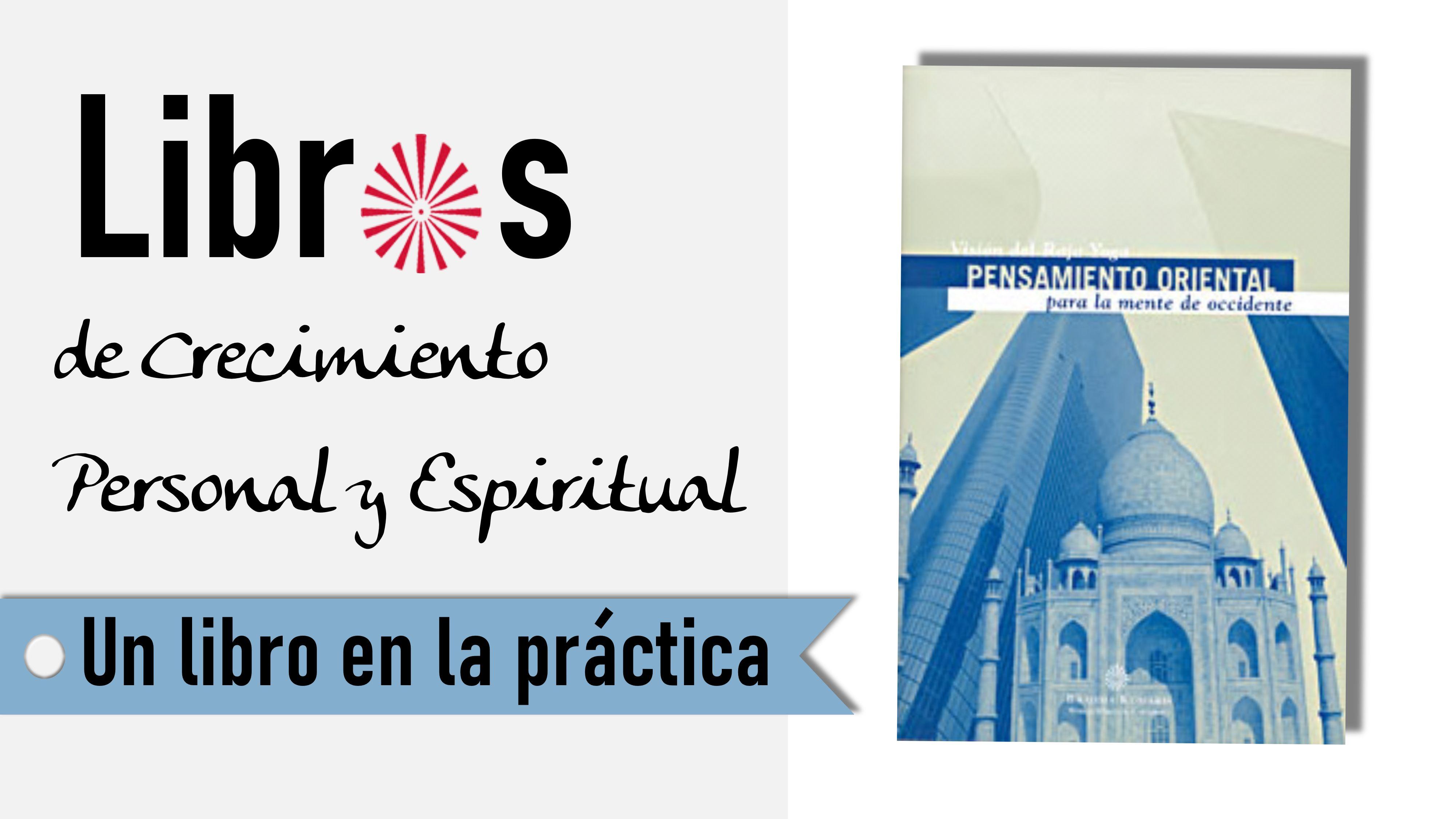 Un libro en la práctica:Pensamiento de oriente para la mente de occidente (1 Septiembre 2020) On-line desde Barcelona