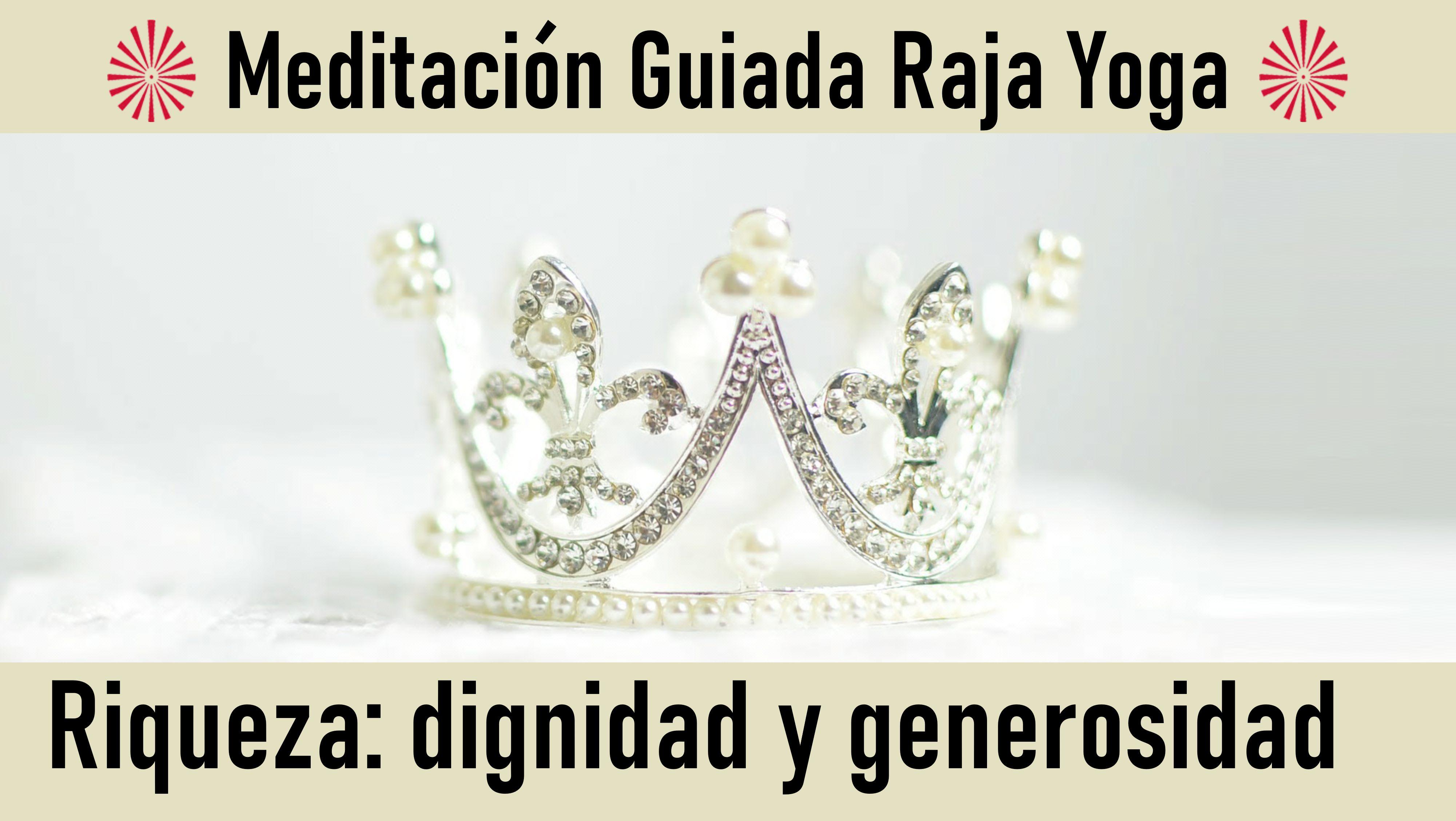 19 Junio 2020 Meditación Guiada: Riqueza, dignidad y generosidad