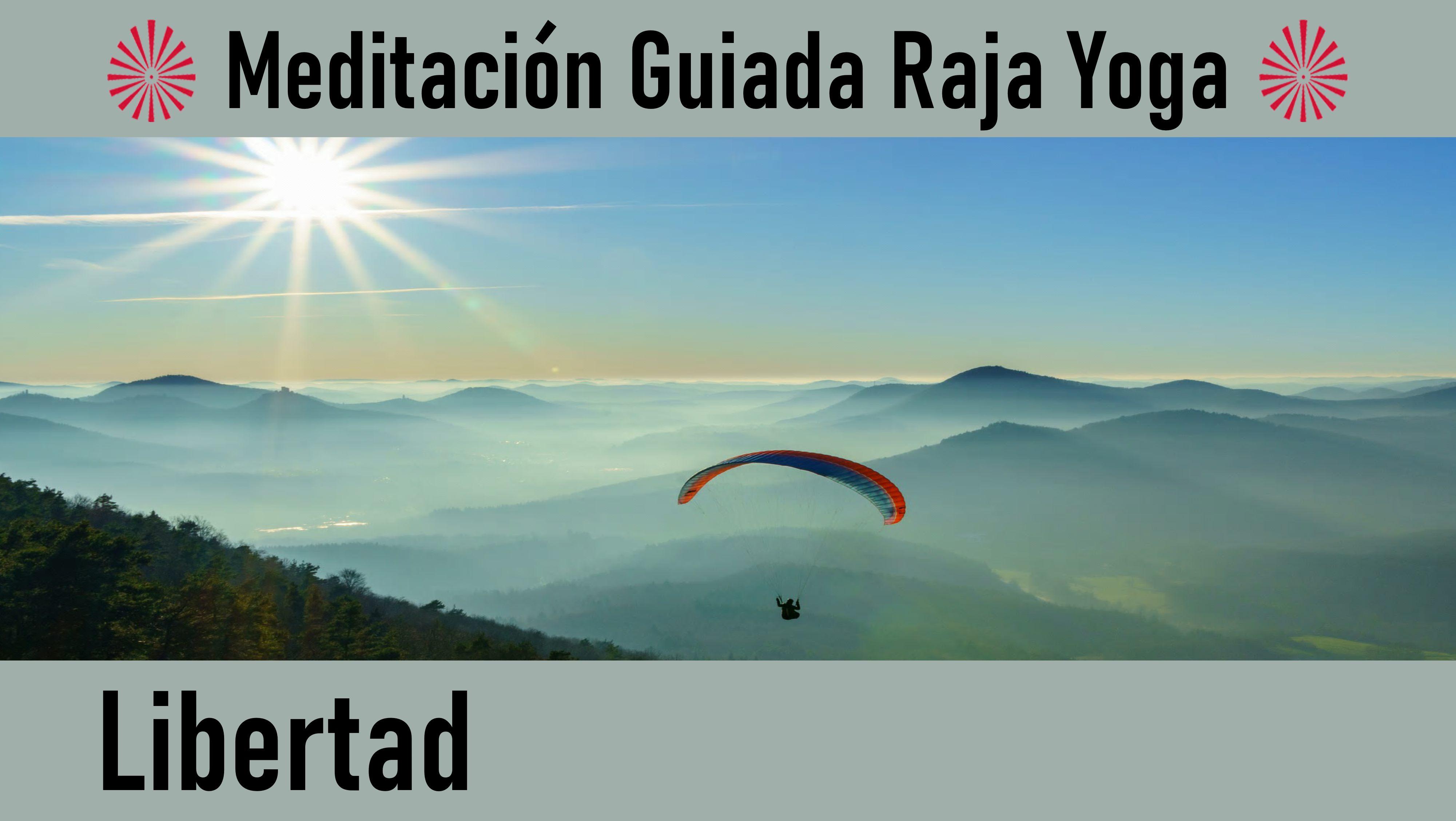 Meditación Raja Yoga: Libertad (15 Mayo 2020) On-line desde Madrid
