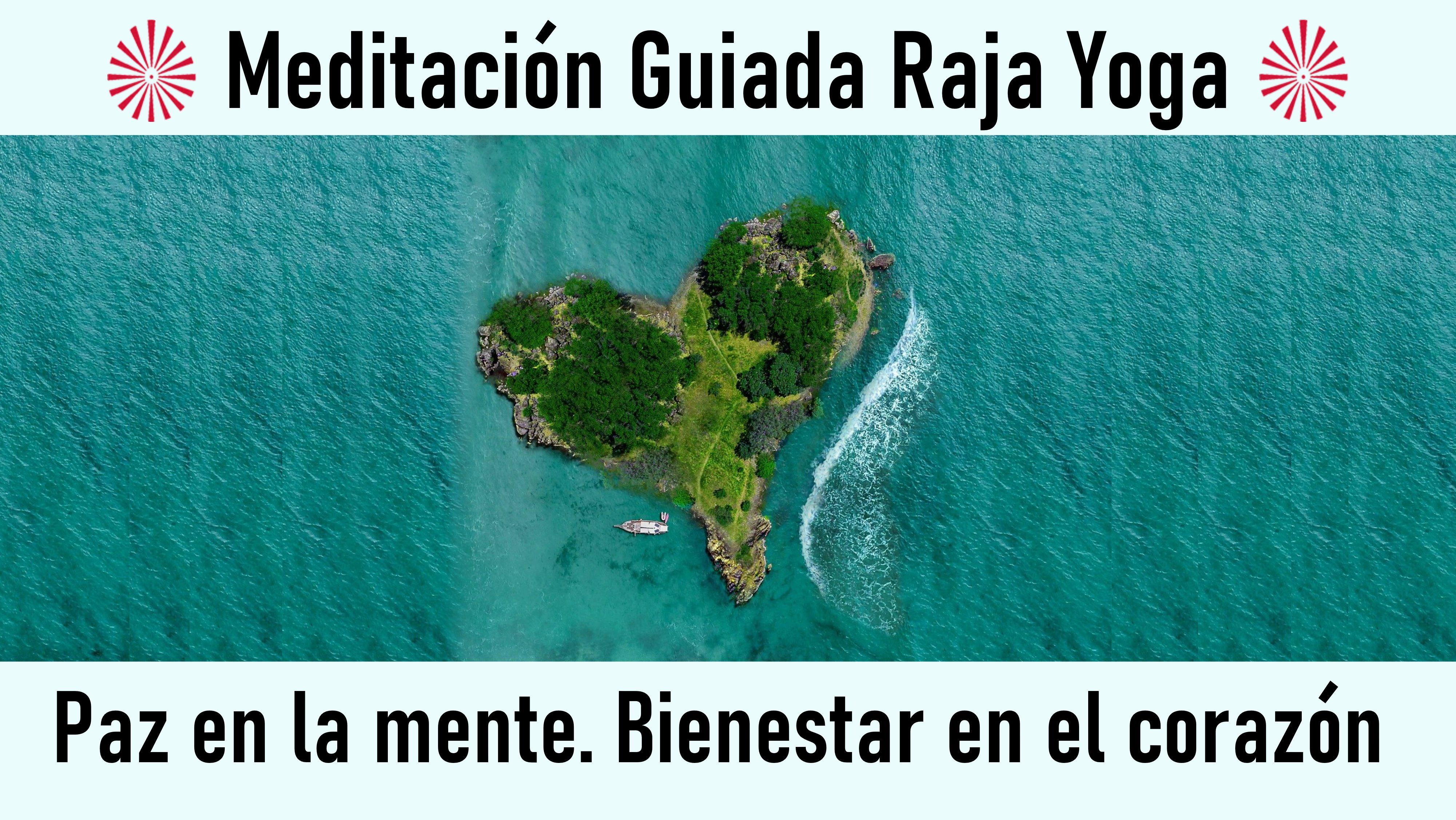 """Meditación Raja Yoga: """"Paz en la mente. Bienestar en el corazón (26 Julio 2020) On-line desde Valencia"""