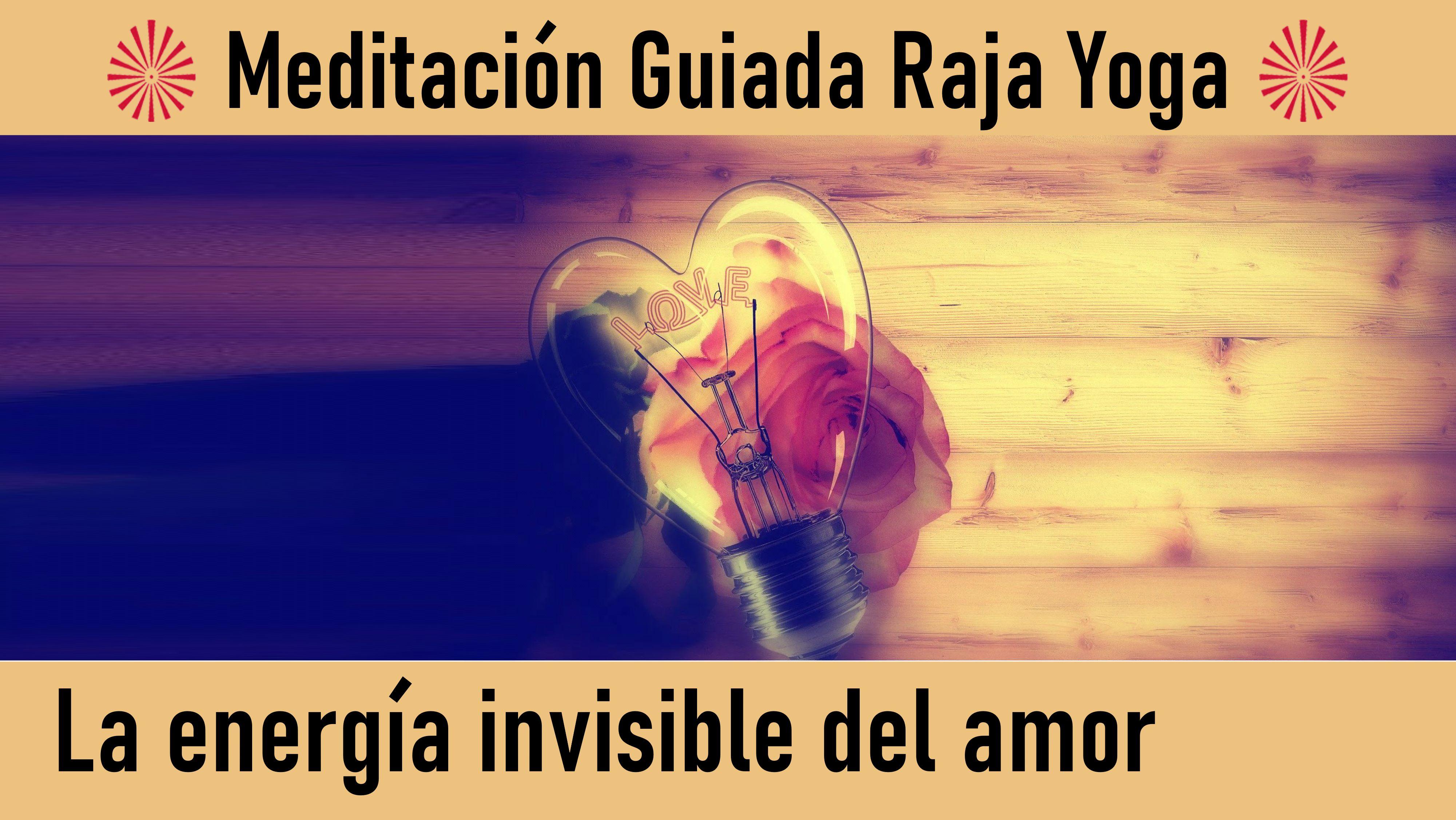Meditación Raja Yoga: La energía invisible del amor (20 Julio 2020) On-line desde Madrid