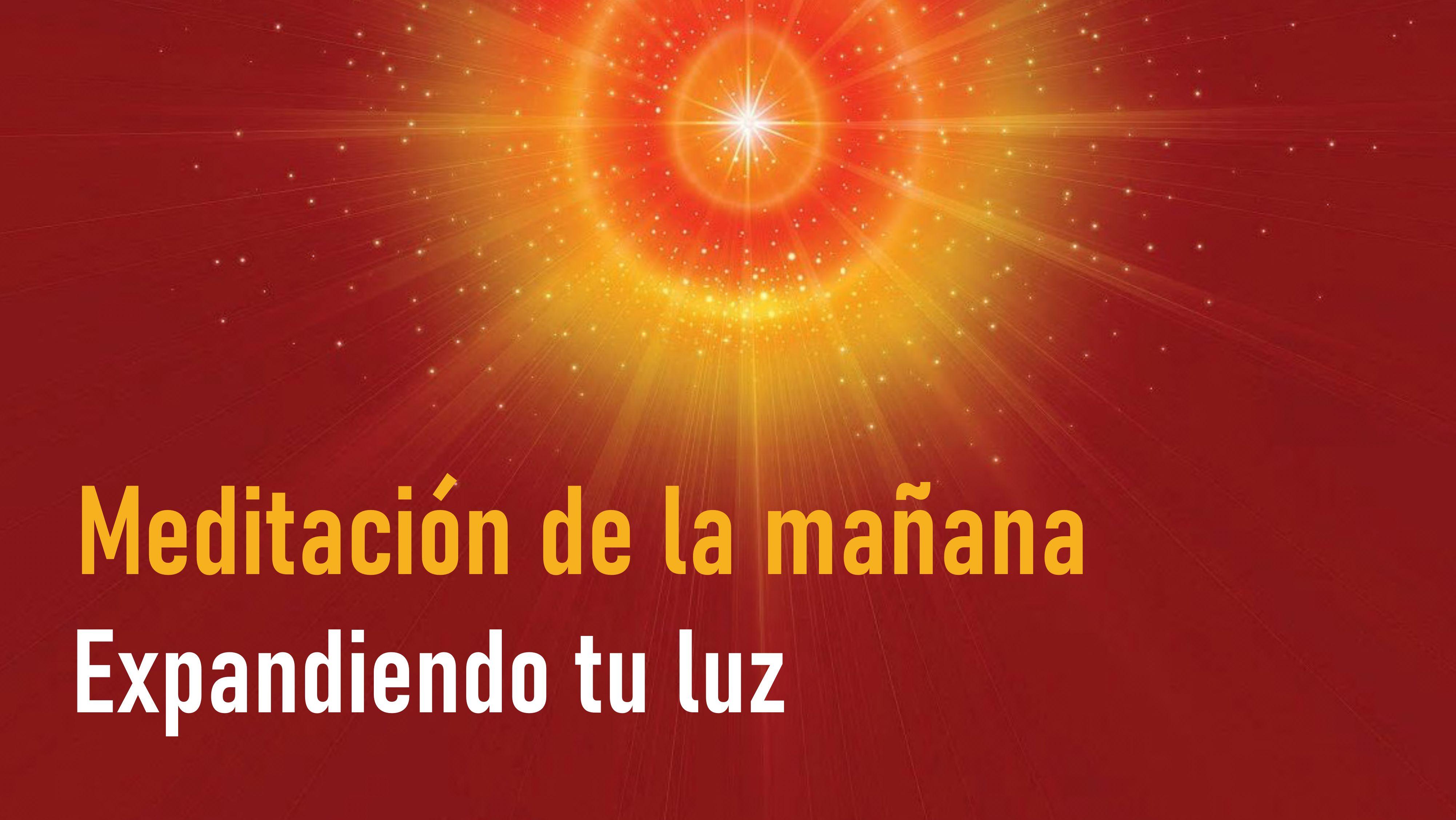 Meditación de la Mañana: Expandiendo tu luz (3 Julio 2020)