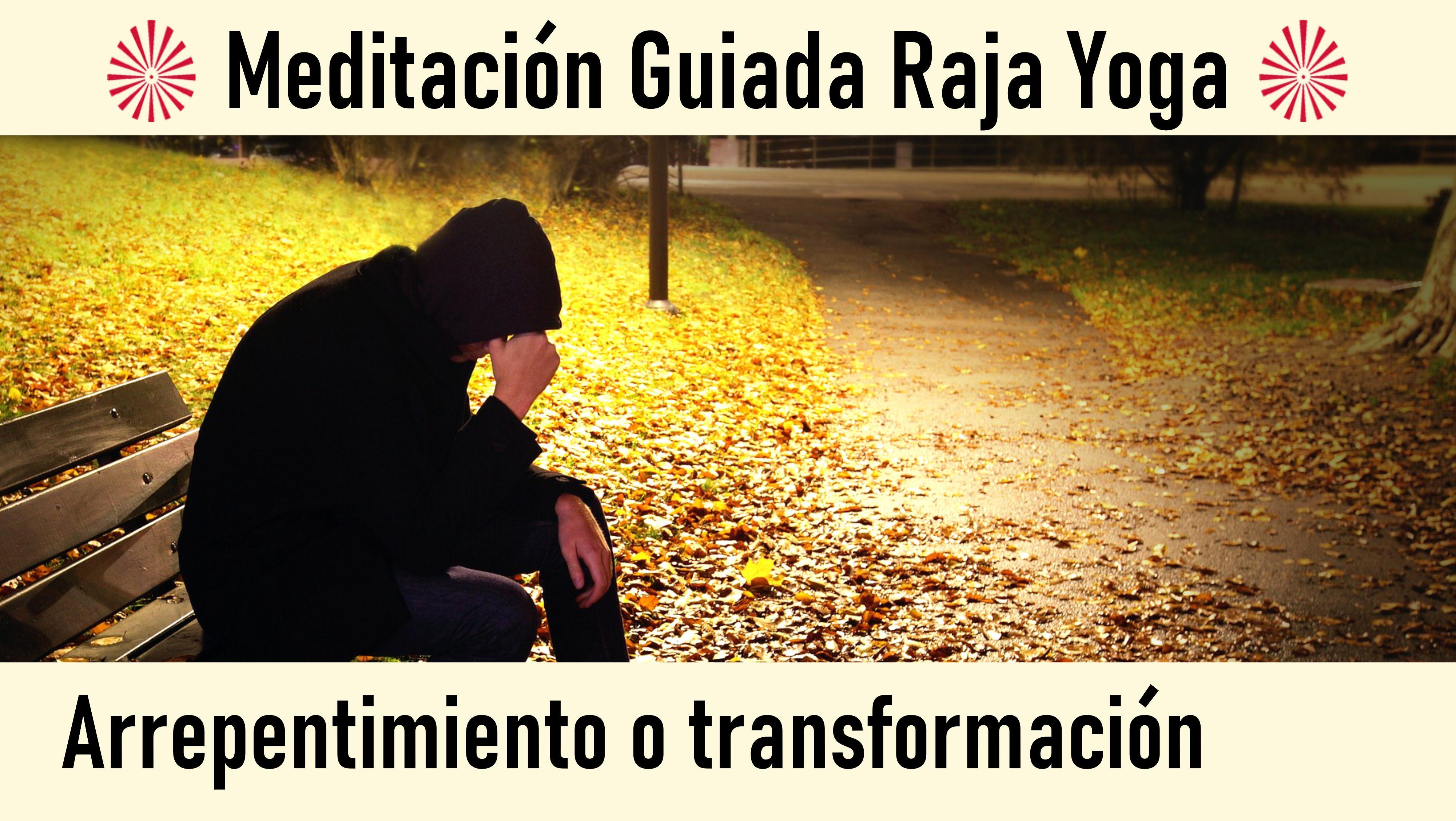 29 Julio 2020 Meditación guiada: Arrepentimiento o transformación