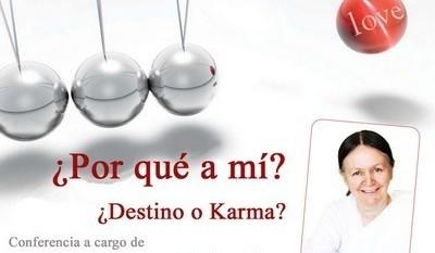 ¿Por qué a mí? ¿Destino o Karma? (6 Agosto 2015) Barcelona