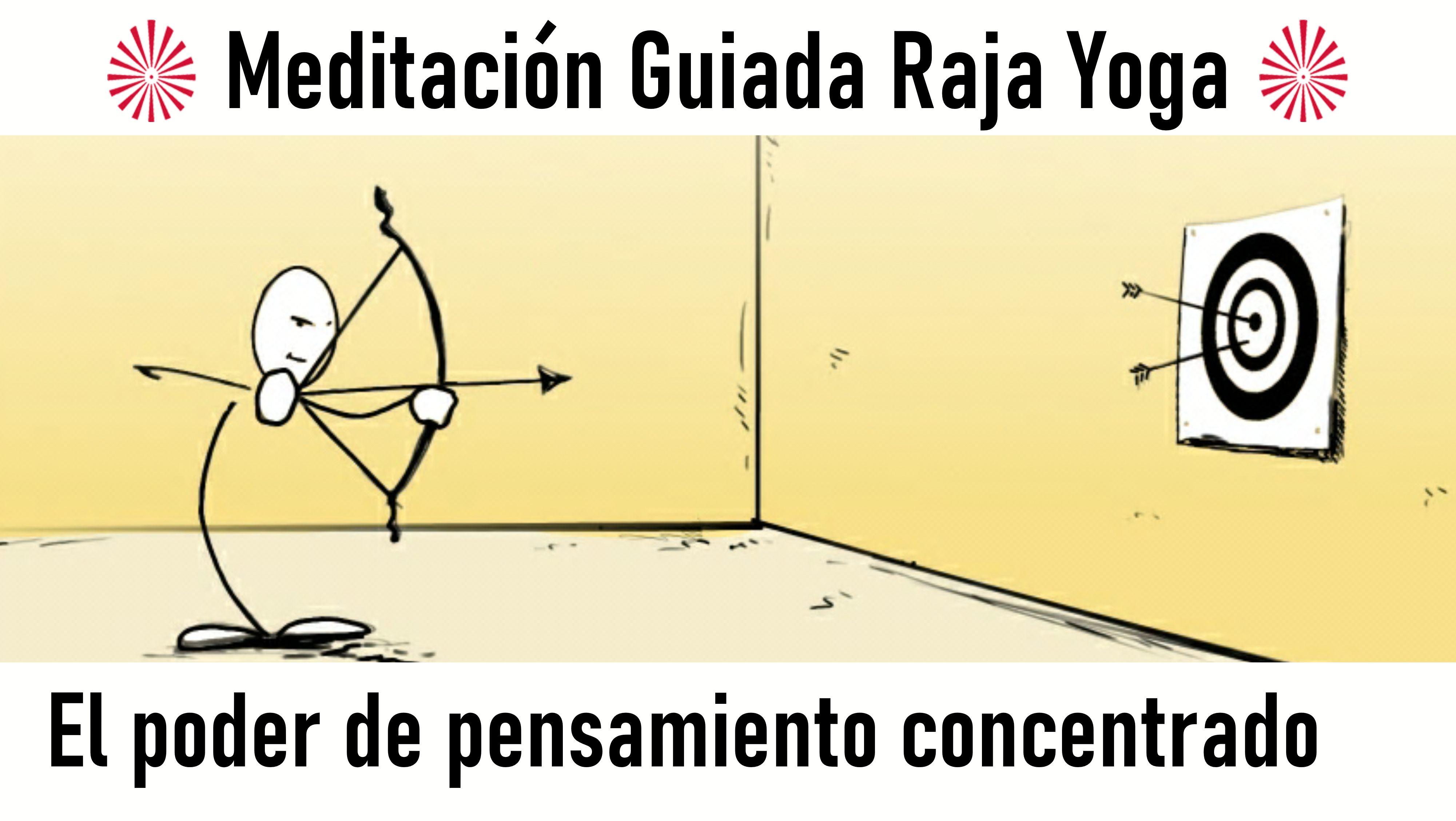 Meditación Raja Yoga:  El poder del pensamiento concentrado (14 Agosto 2020) On-line desde Barcelona