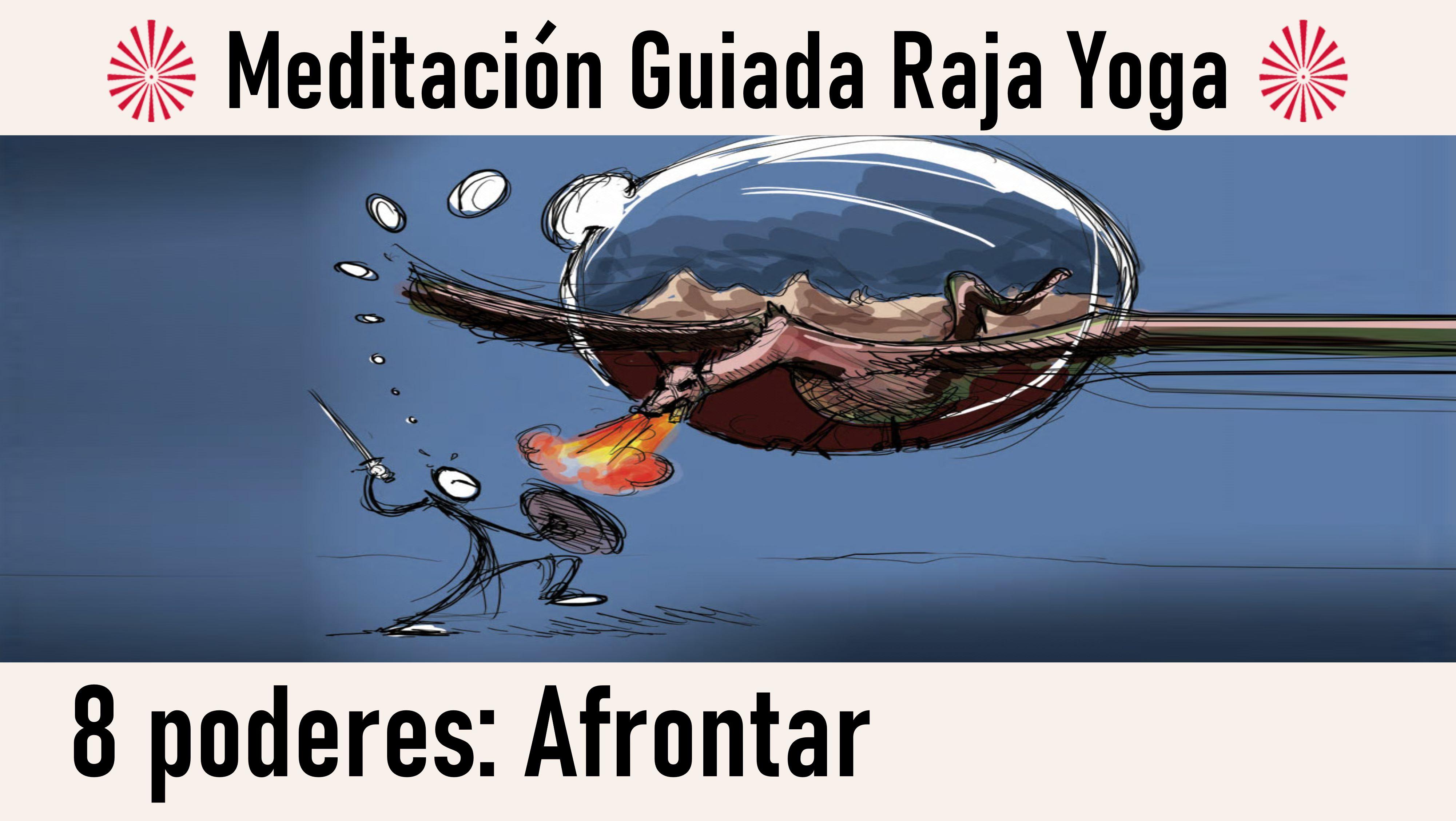 Meditación Raja Yoga. Los ocho poderes: El poder de afrontar (21 Julio 2020) On-line desde Canarias