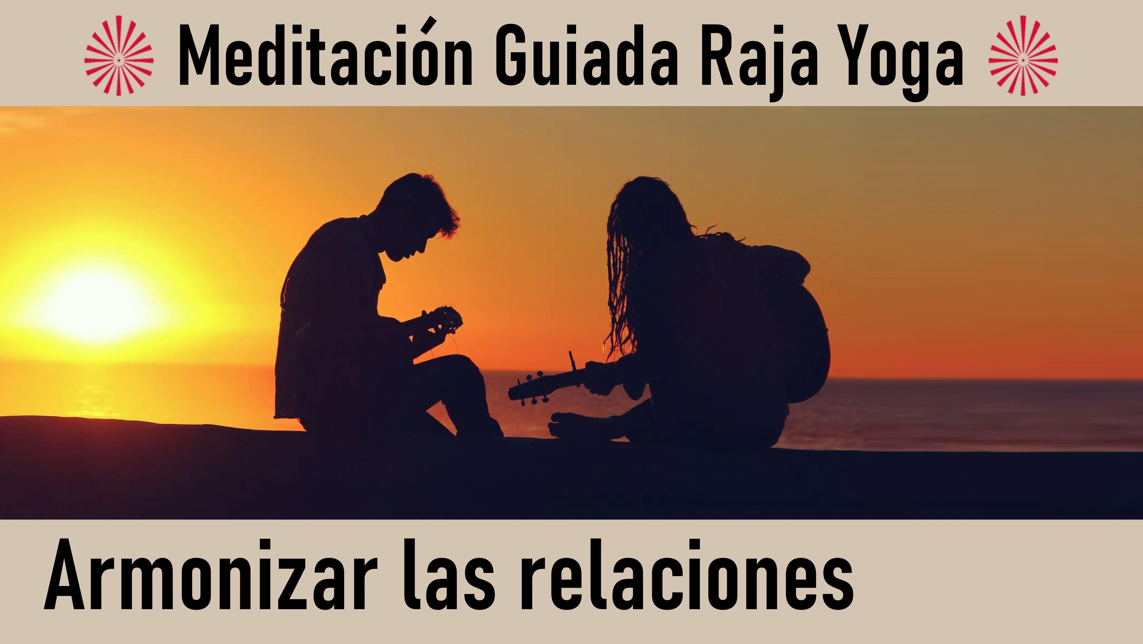 1 Julio 2020 Meditación Guiada: Armonizar las relaciones