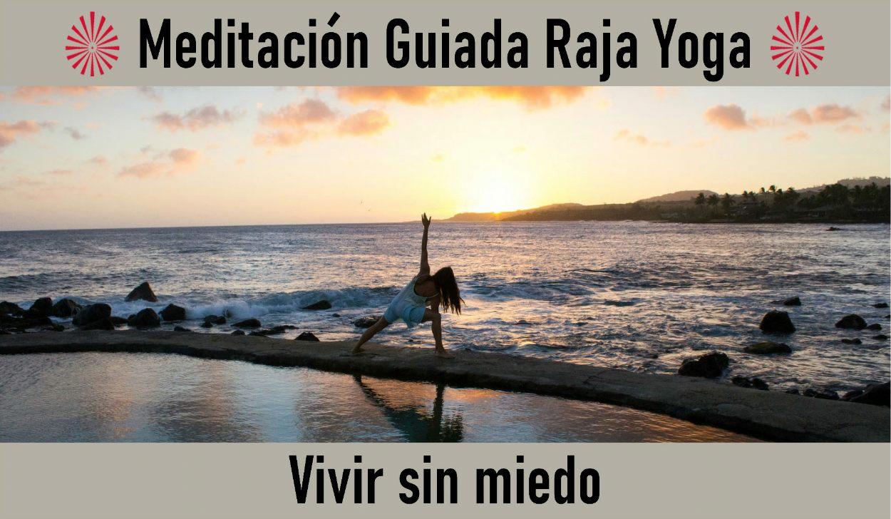 28 Abril 2020  Meditación Guiada: Vivir sin miedo