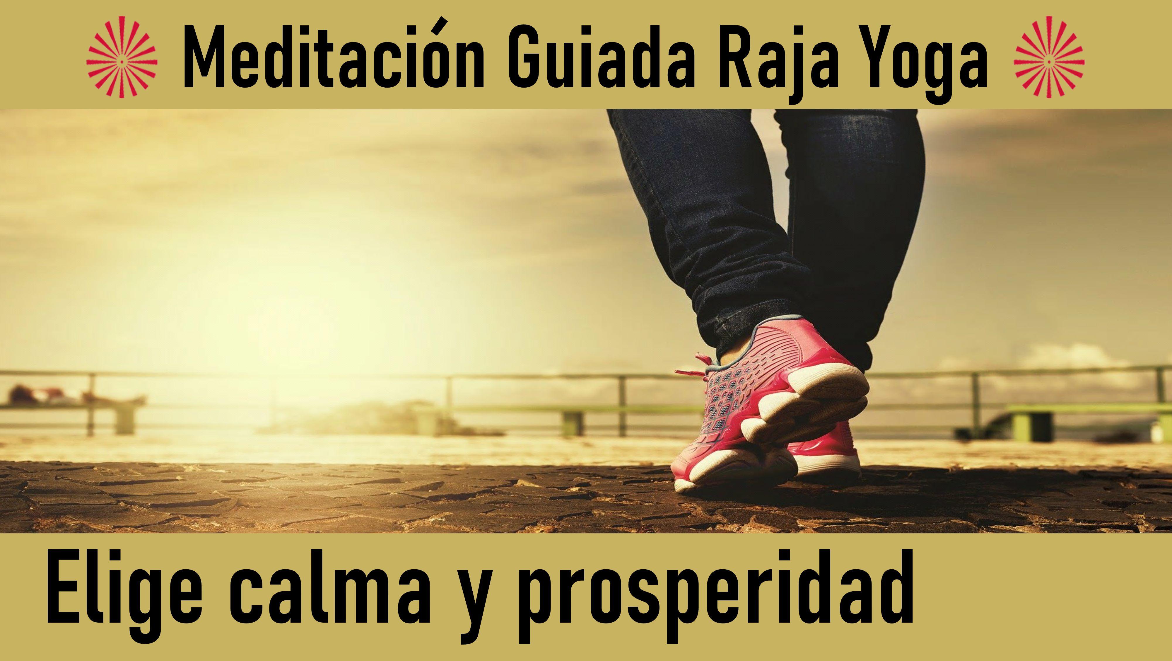 Meditación Raja Yoga:  Elige calma y prosperidad (5 Junio 2020) On-line desde Barcelona